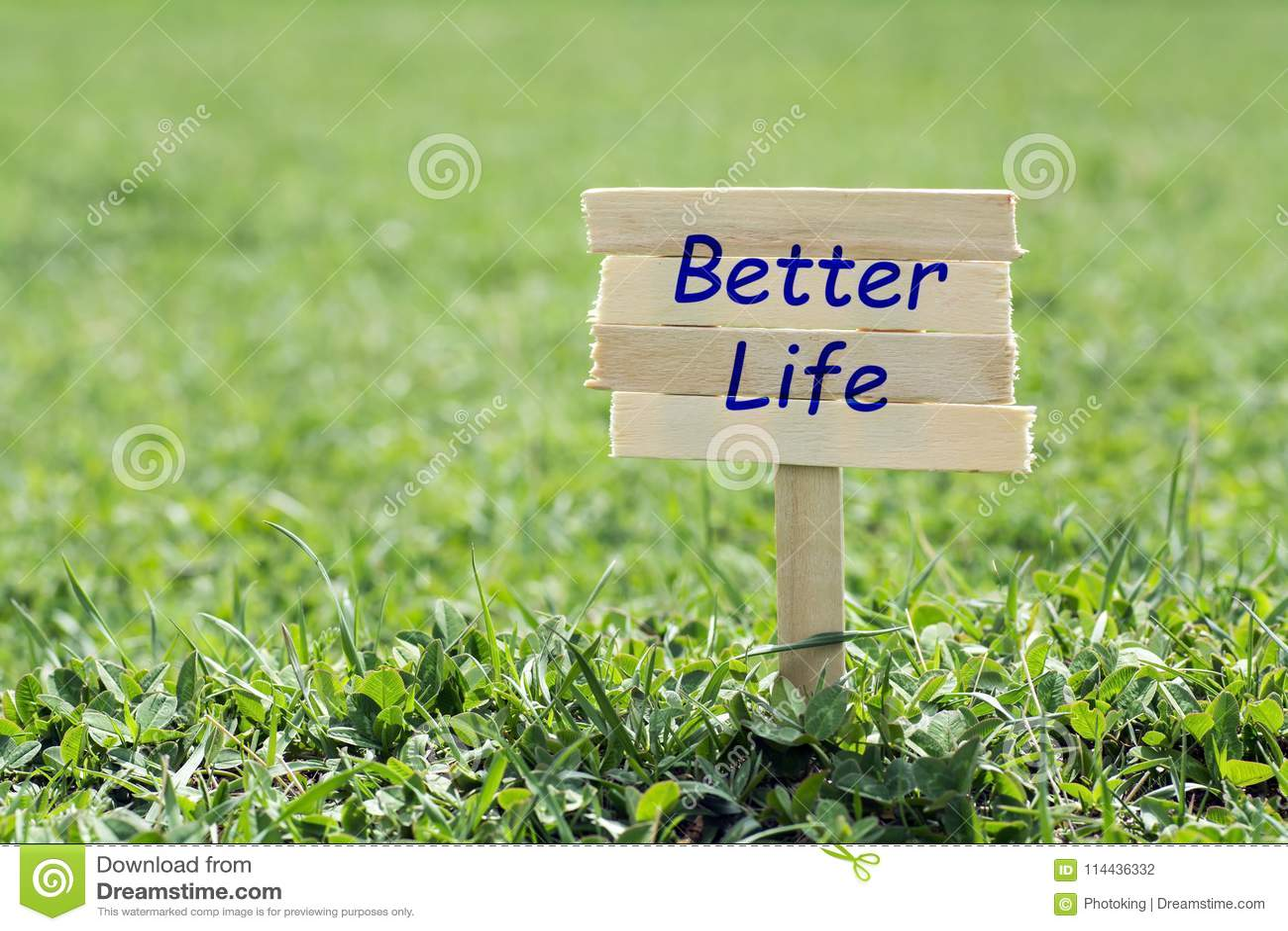 Better life sign