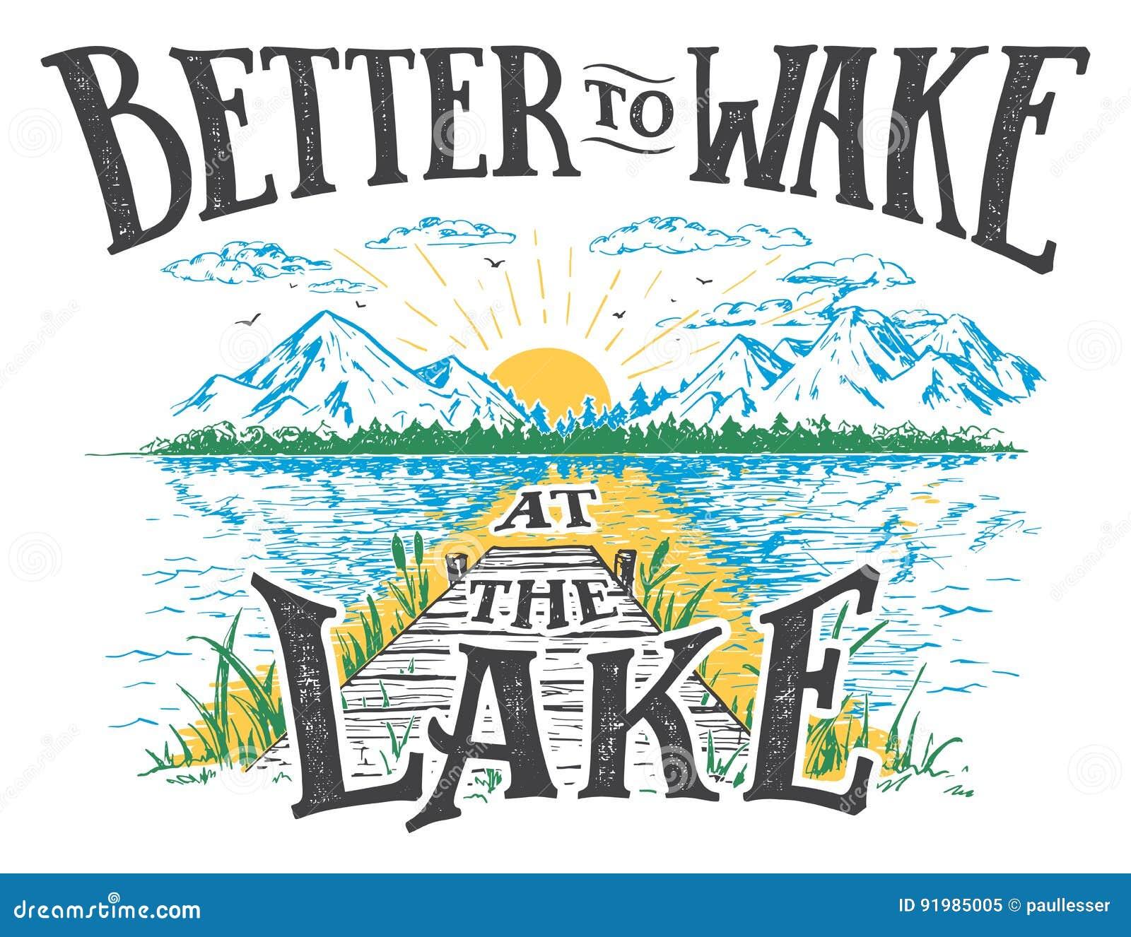 Better To Wake At The Lake Illustration