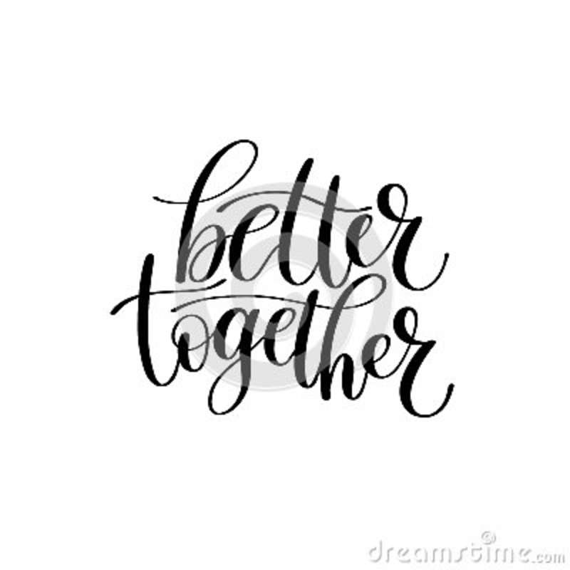 Better Together Vector Text Phrase Illustration Stock Vector