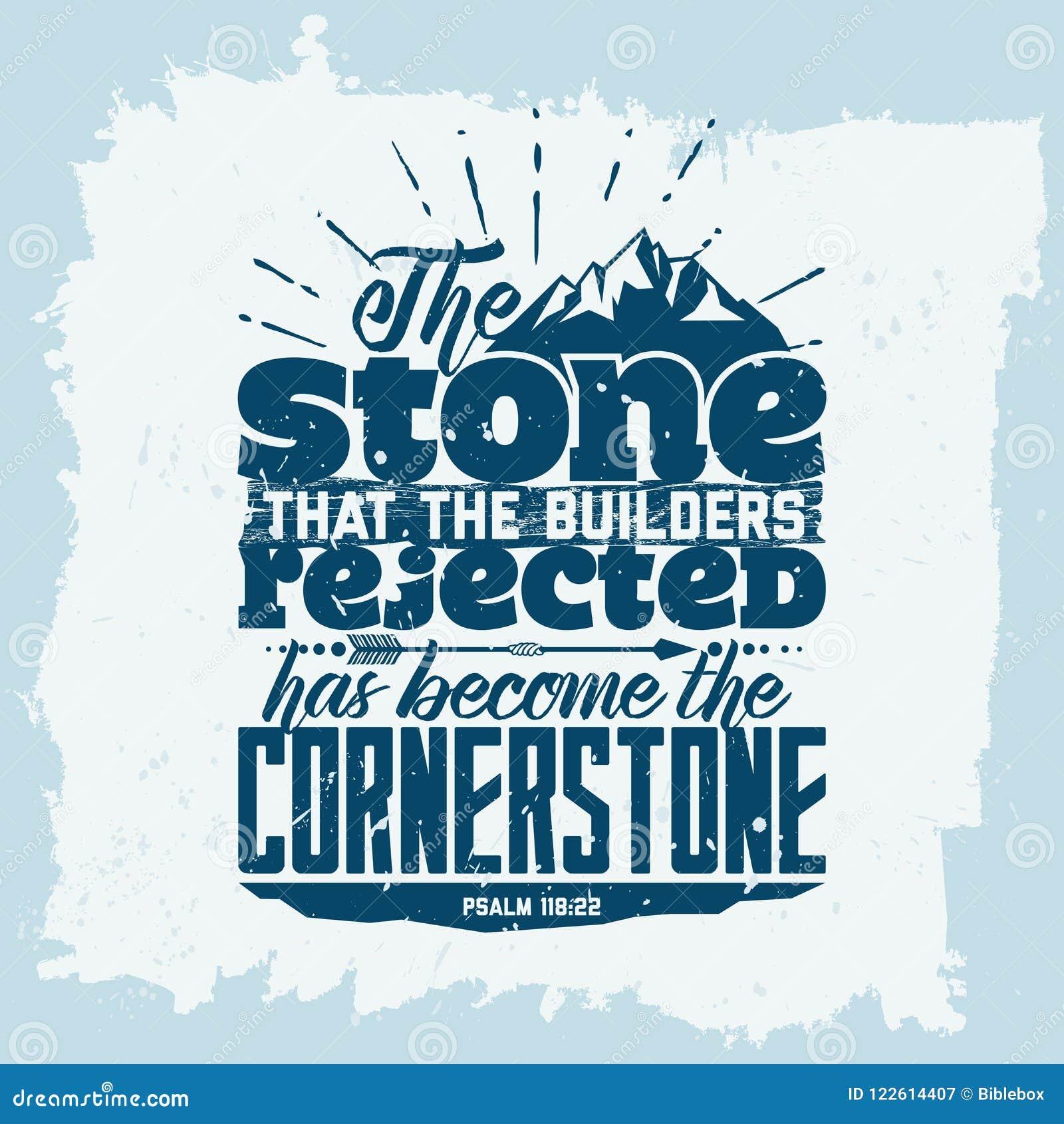 Bibelbokstäver Kristen konst Stenen, som byggmästarna kasserade, har blivit grundpelaren Psalm118:22