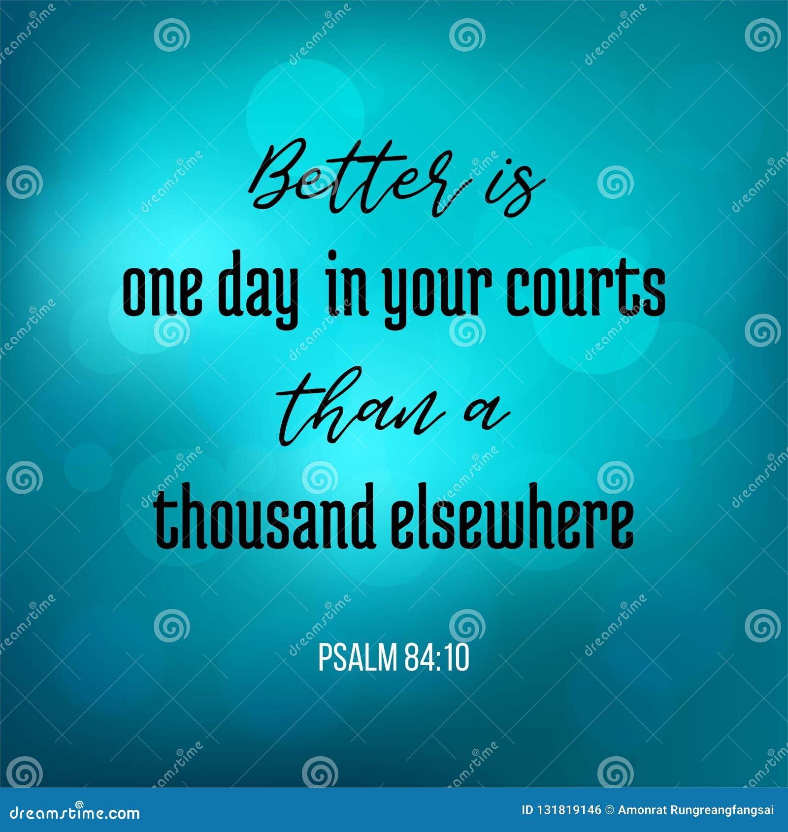 Bibelcitationstecknet från psalmen som är bättre är en dag i din domstol än en t