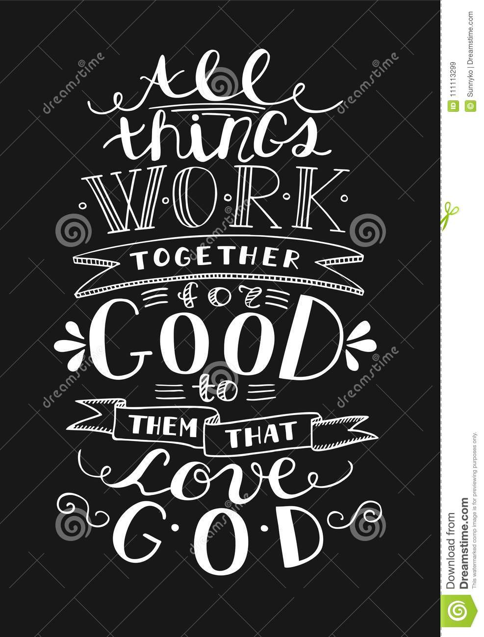 Bible Background With Hand Lettering All Things Work Together For