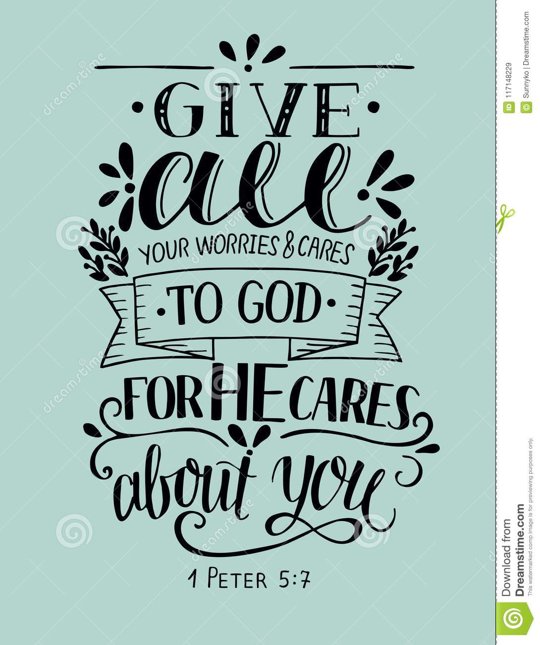 Bible Verse Made Hand Lettering Give All Your Worries And Cares To ...