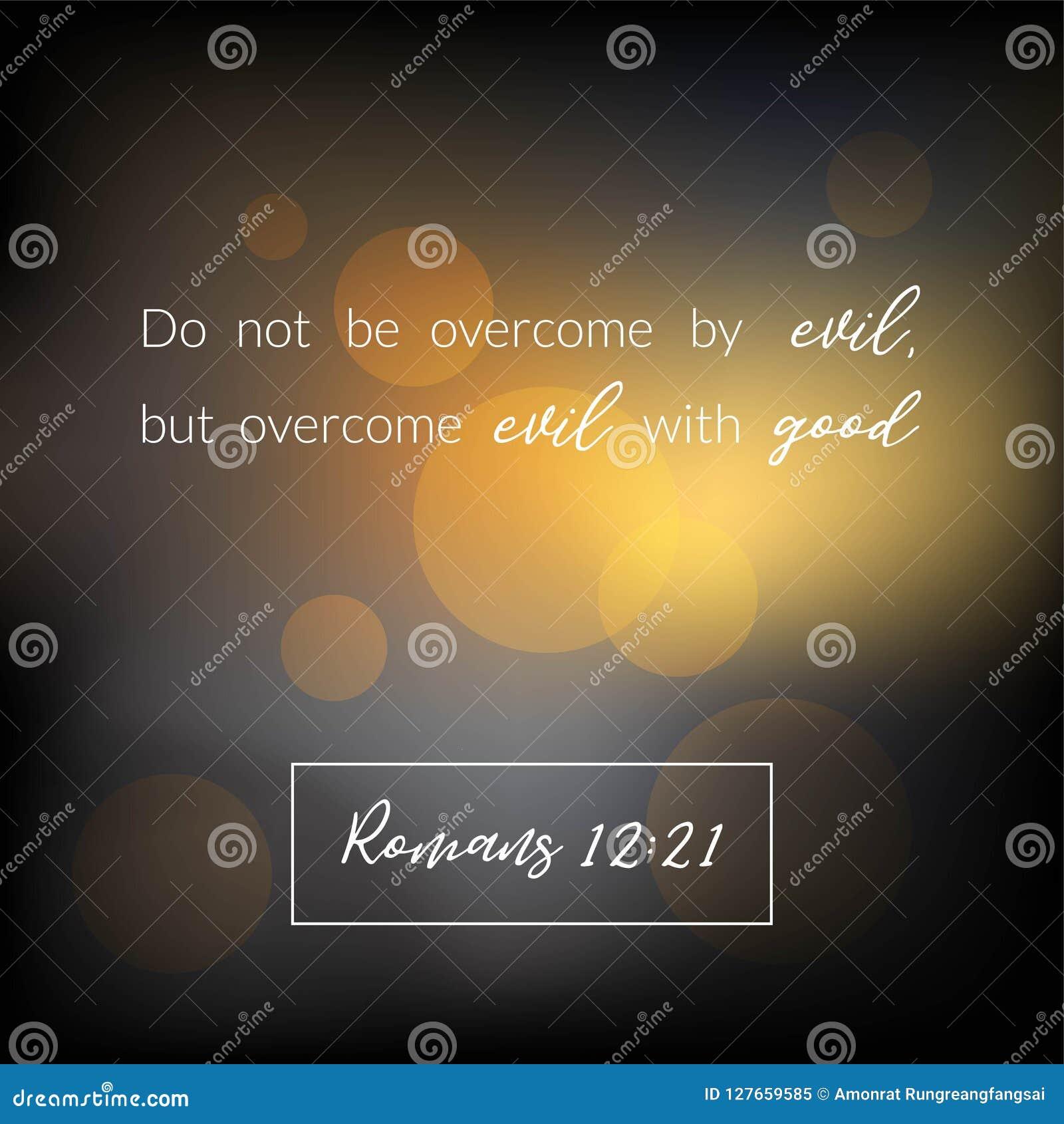 Biblia werset od romans, pokonujący zło z dobrym na bokeh projekcie
