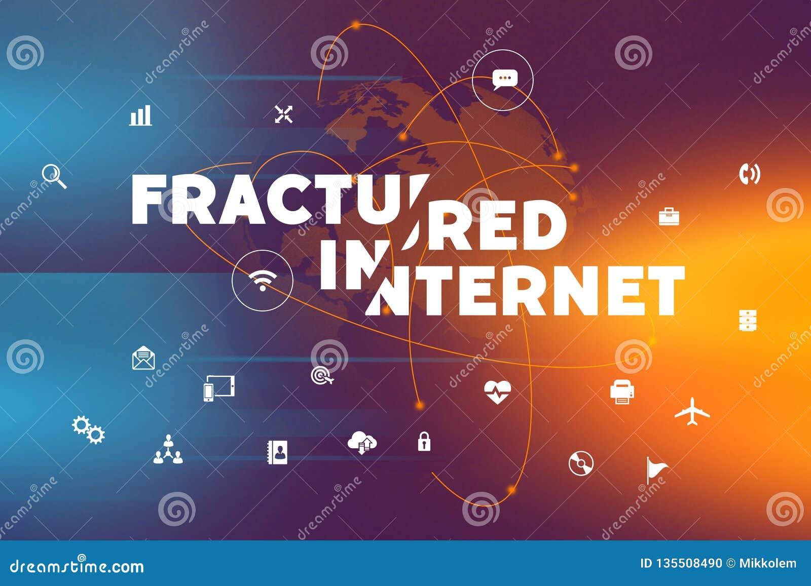 Fractured internet future concept