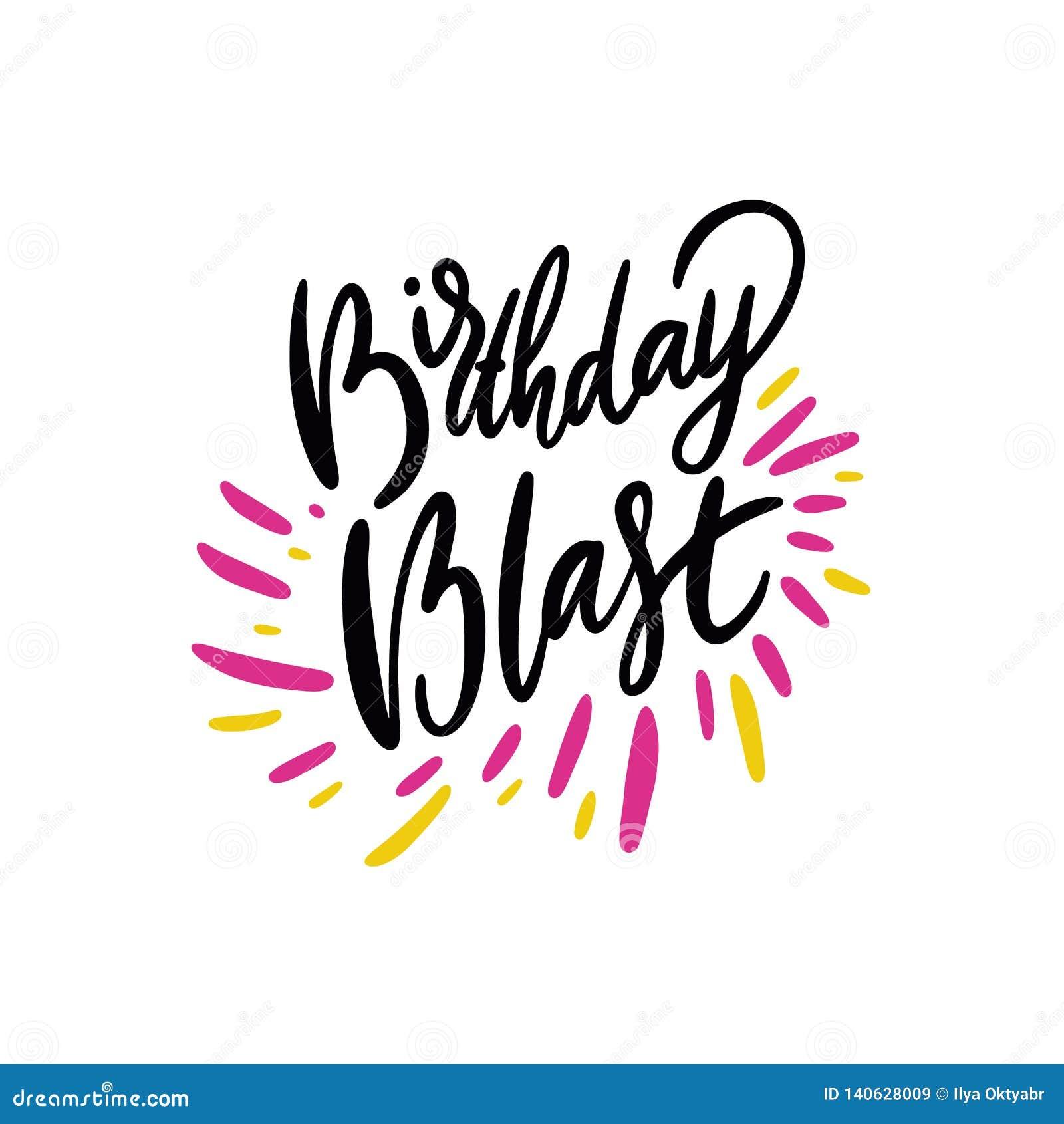 Birthday Blast Sing Hand Drawn Vector Illustration And Lettering