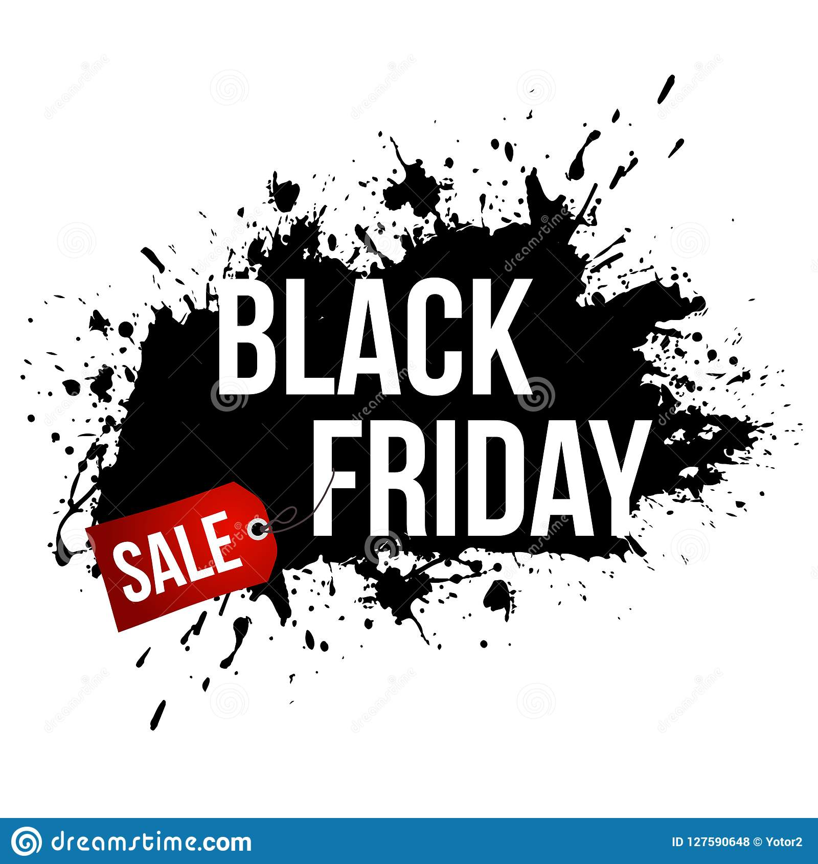 Black Friday Sale Grunge Banner With Black Paint Splashes On White Background Stock Illustration Illustration Of Holiday Brush 127590648