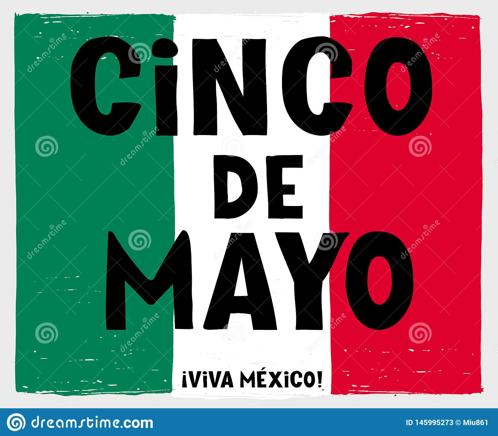Hand Drawn Cinco de Mayo-May Fifth Vector Poster. Mexican Flag Made of Green, White and Red Grunge Stripes.