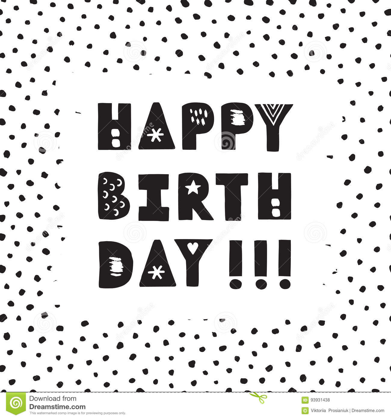 Black Ink And White Hand Drawn Happy Birthday Vector Greeting Card With Dots