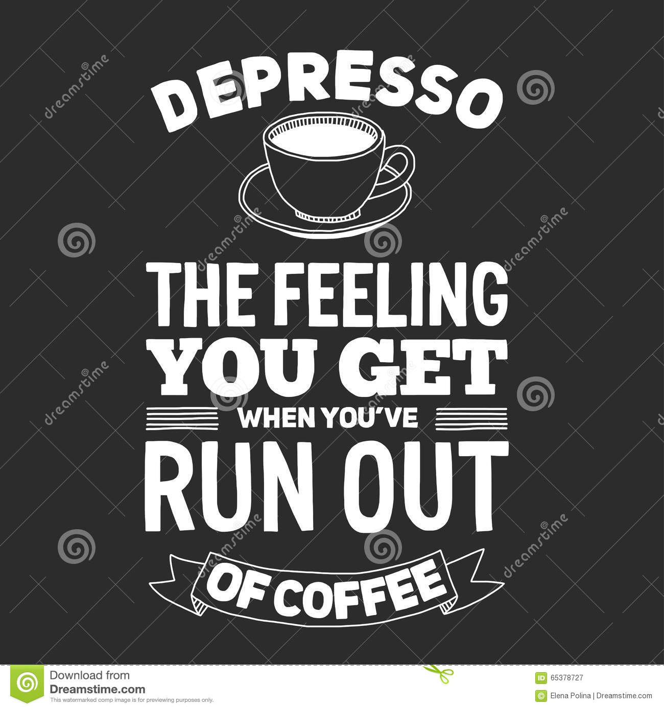Blackboard With Quote About Coffee Stock Vector Illustration Of