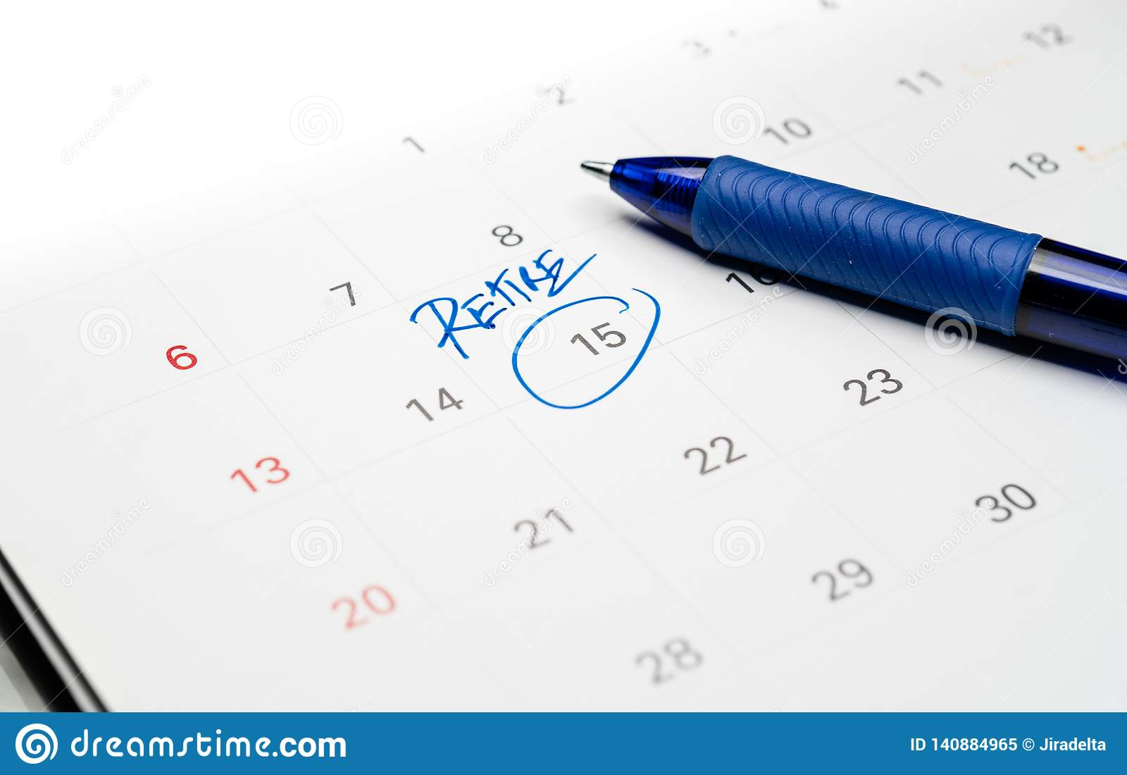 Blue Pen Write The Word Retire On White Calendar Stock Image Image