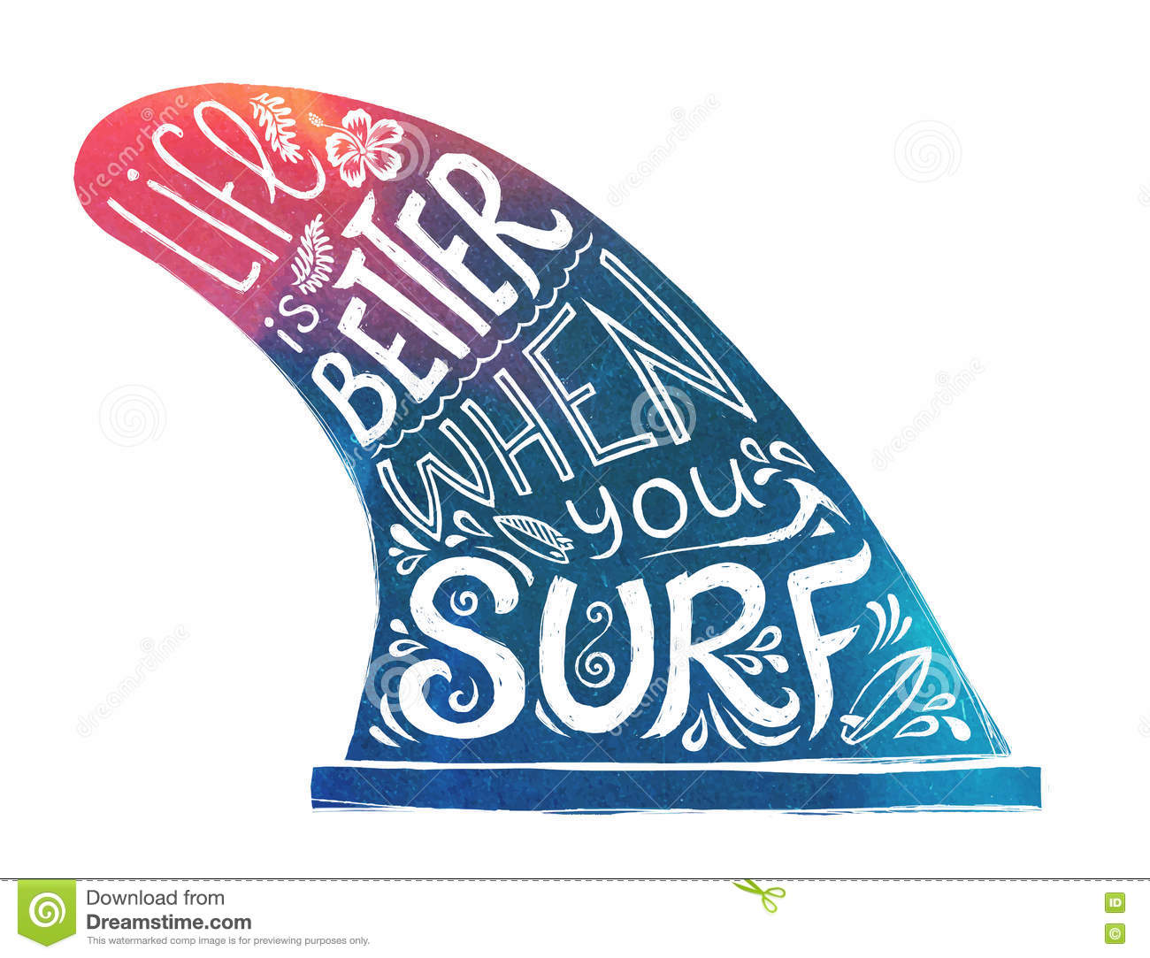Blue and pink hand drawn single fin with lifestyle lettering - Life is better when you surf.