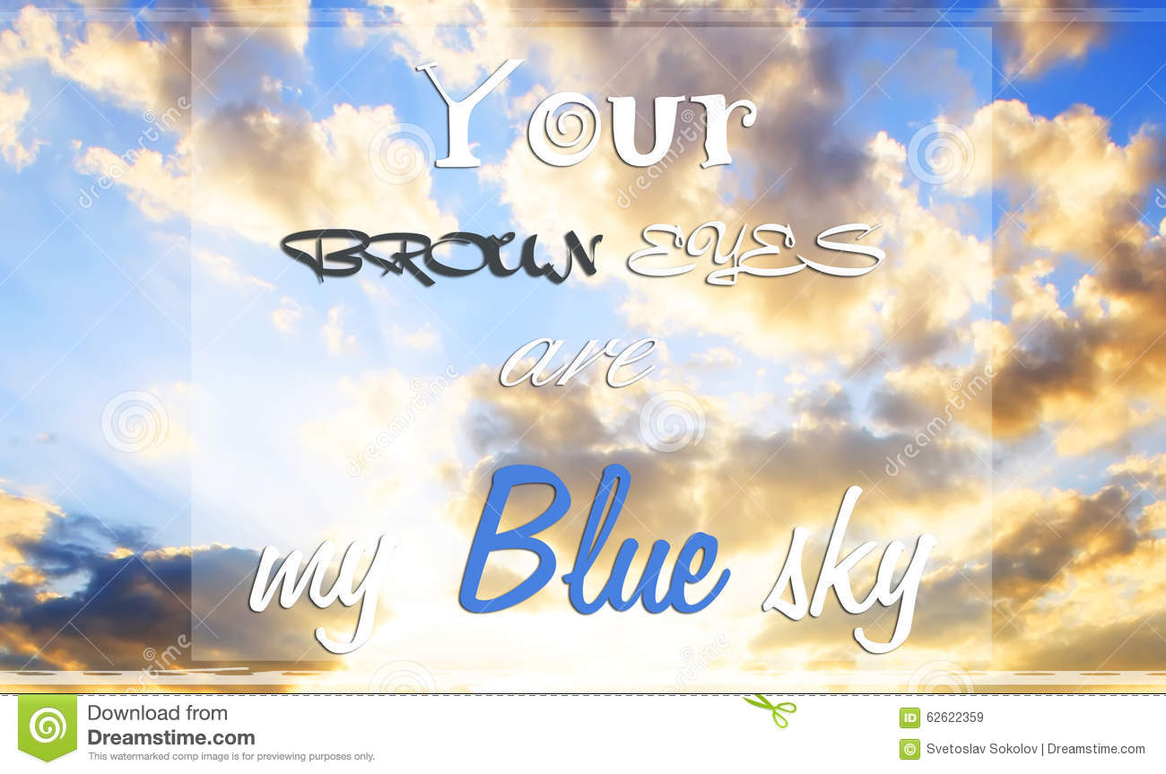 Blue Sky Quote Stock Image Image Of Marry Quote Decoration 62622359