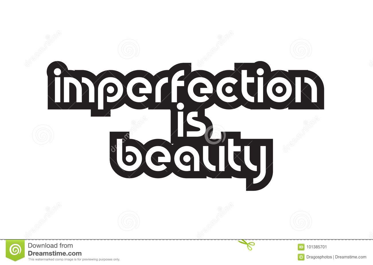 Bold Text Imperfection Is Beauty Inspiring Quotes Text Typography