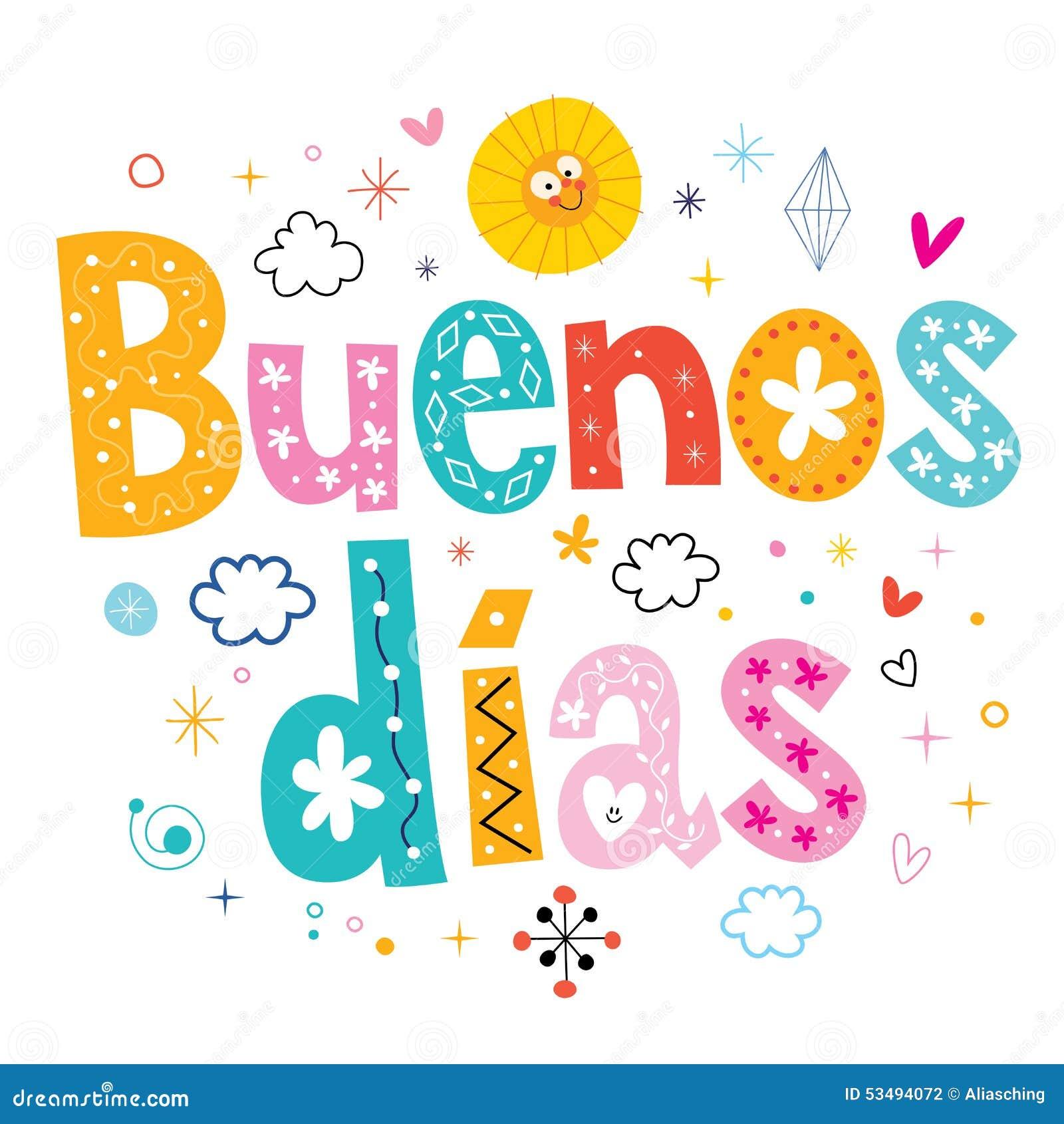 Bom Dia Do Bom Dia Dos Dias De Buenos No Espanhol Ilustração