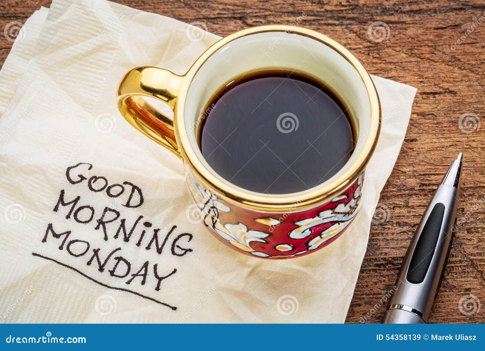 Bom dia, segunda-feira no guardanapo