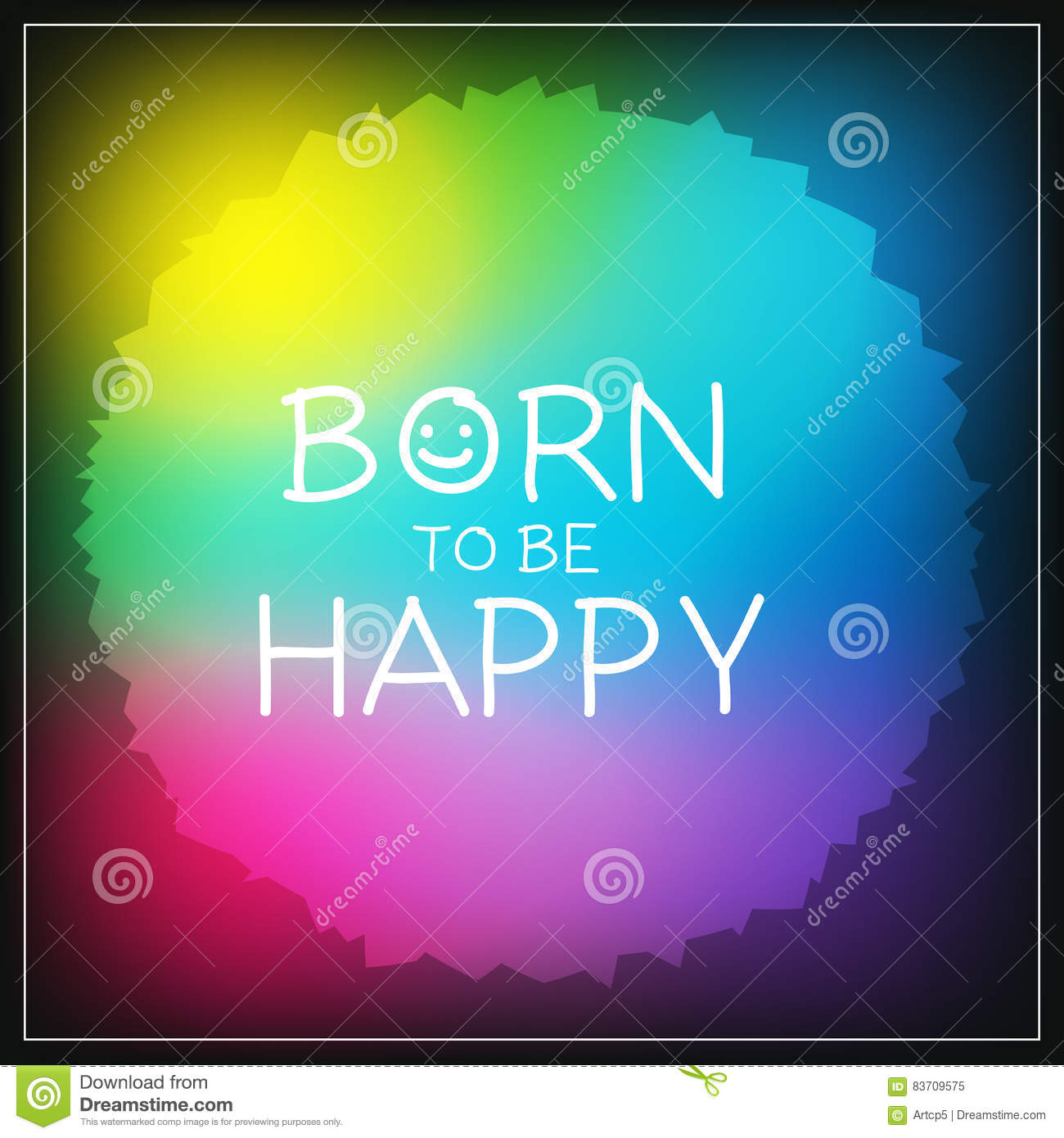Born To Be Happy Message Stock Vector