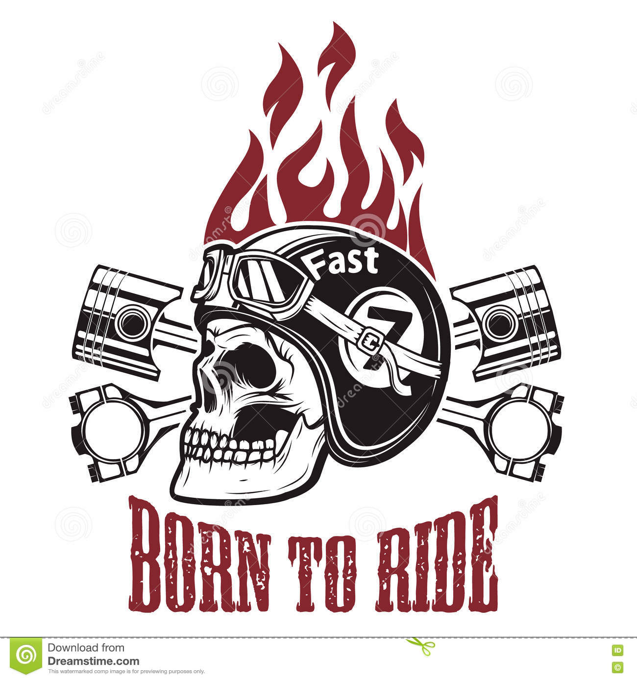 Born To Ride. Skull In Motorcycle Helmet With Crossed Pistons. D Stock ...