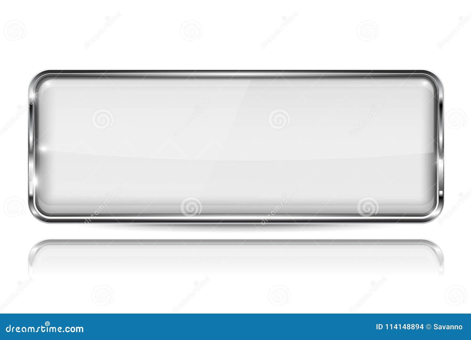 Botão branco do vidro 3d com quadro do metal Forma do retângulo Com reflexão no fundo branco