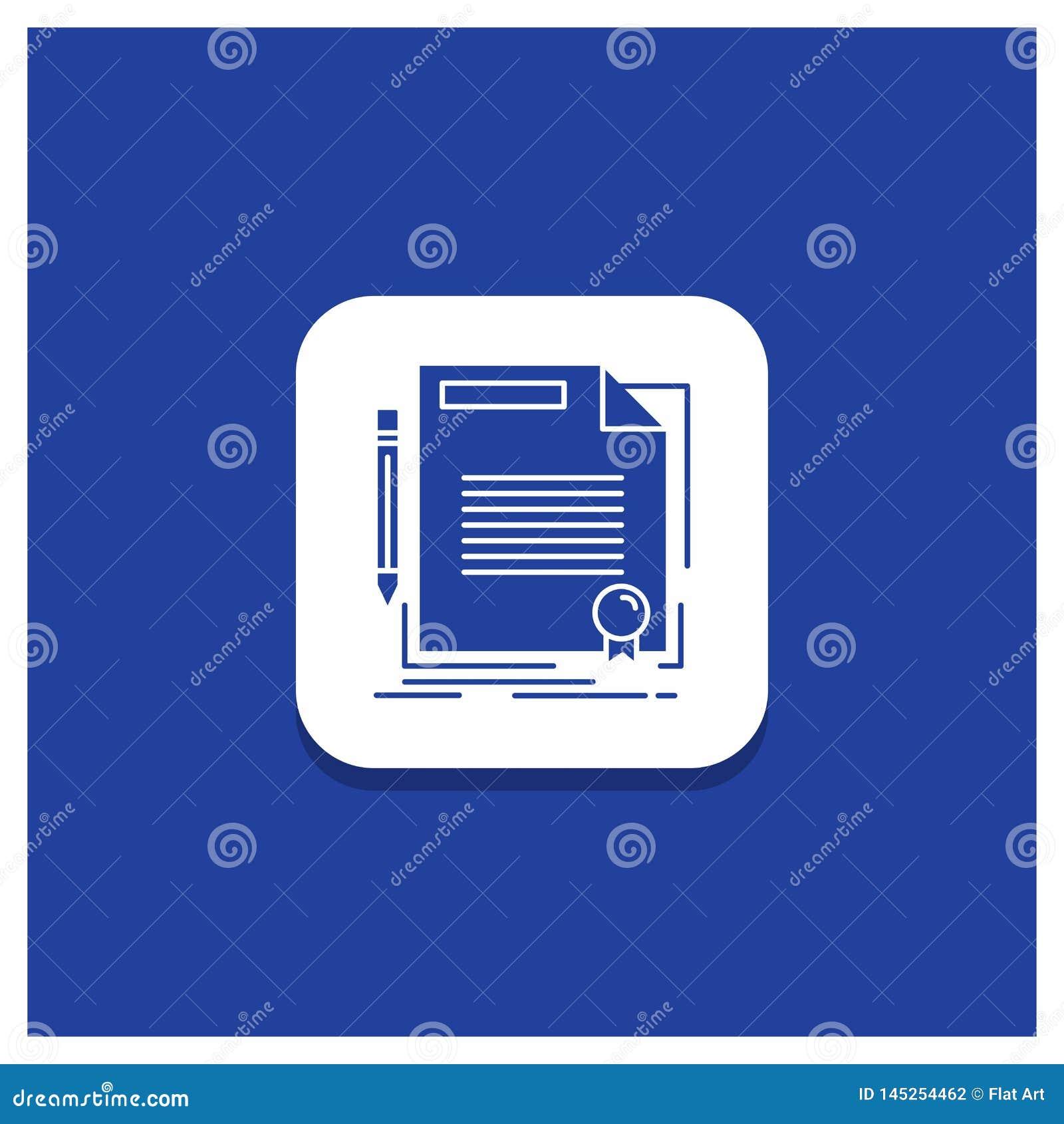 Botão redondo azul para o acordo, contrato, negócio, documento, ícone do Glyph do papel