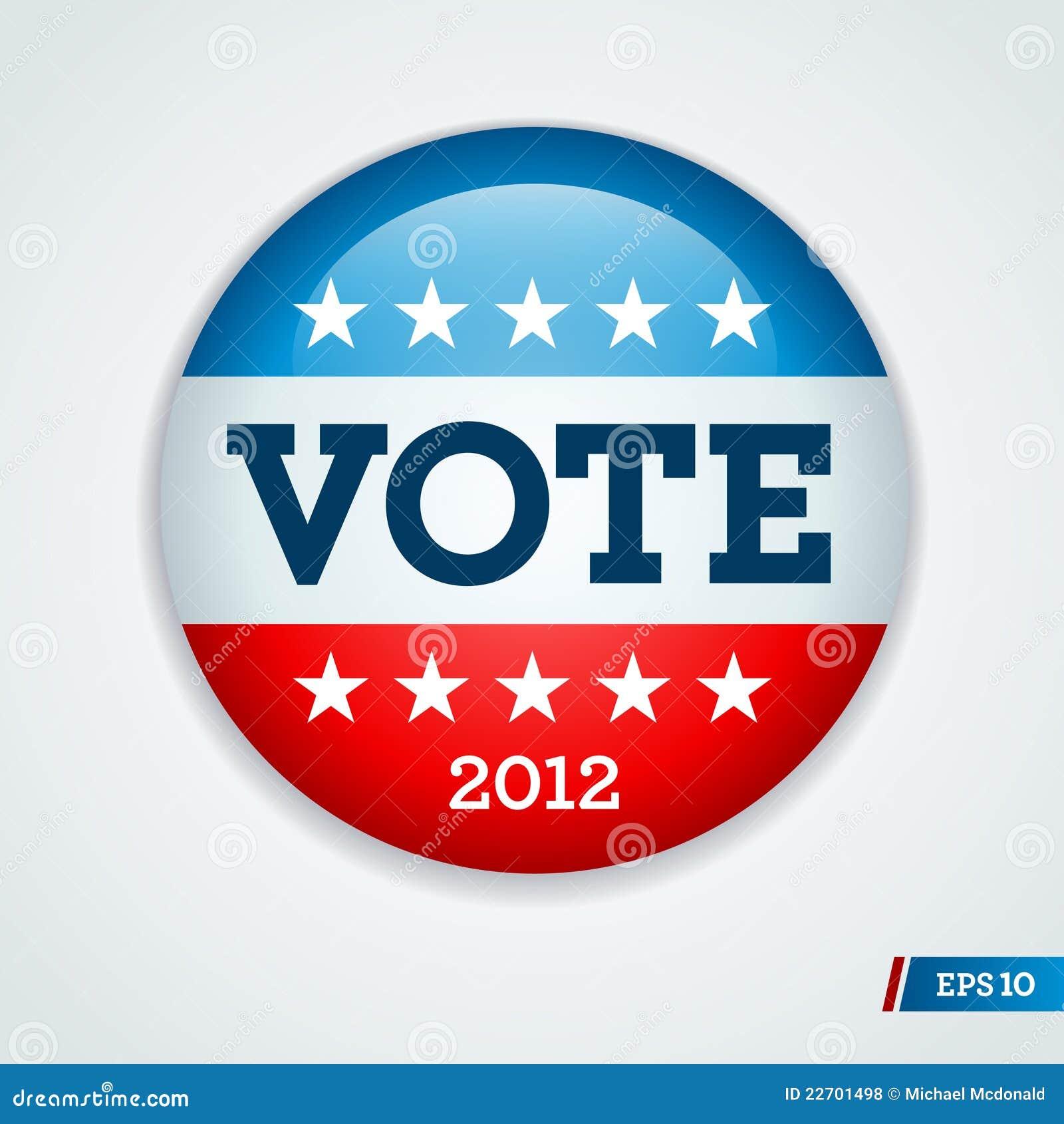 Botón 2012 De La Campaña Electoral De Ilustración del Vector ...