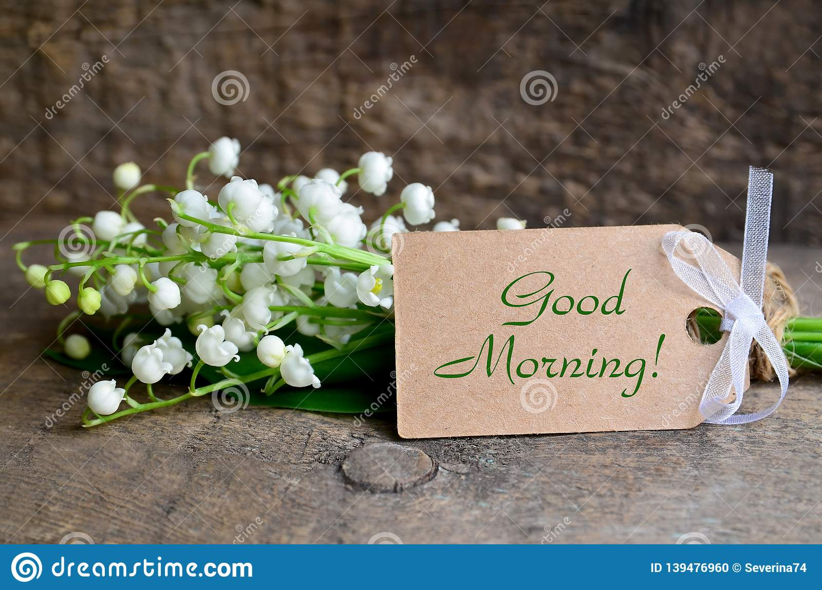 Bouquet Of Fresh Lily Of The Valley Flowers And Tag Card With A Good Morning Inscription On Old Wooden Table Stock Photo Image Of Bouquet Lifestyle 139476960