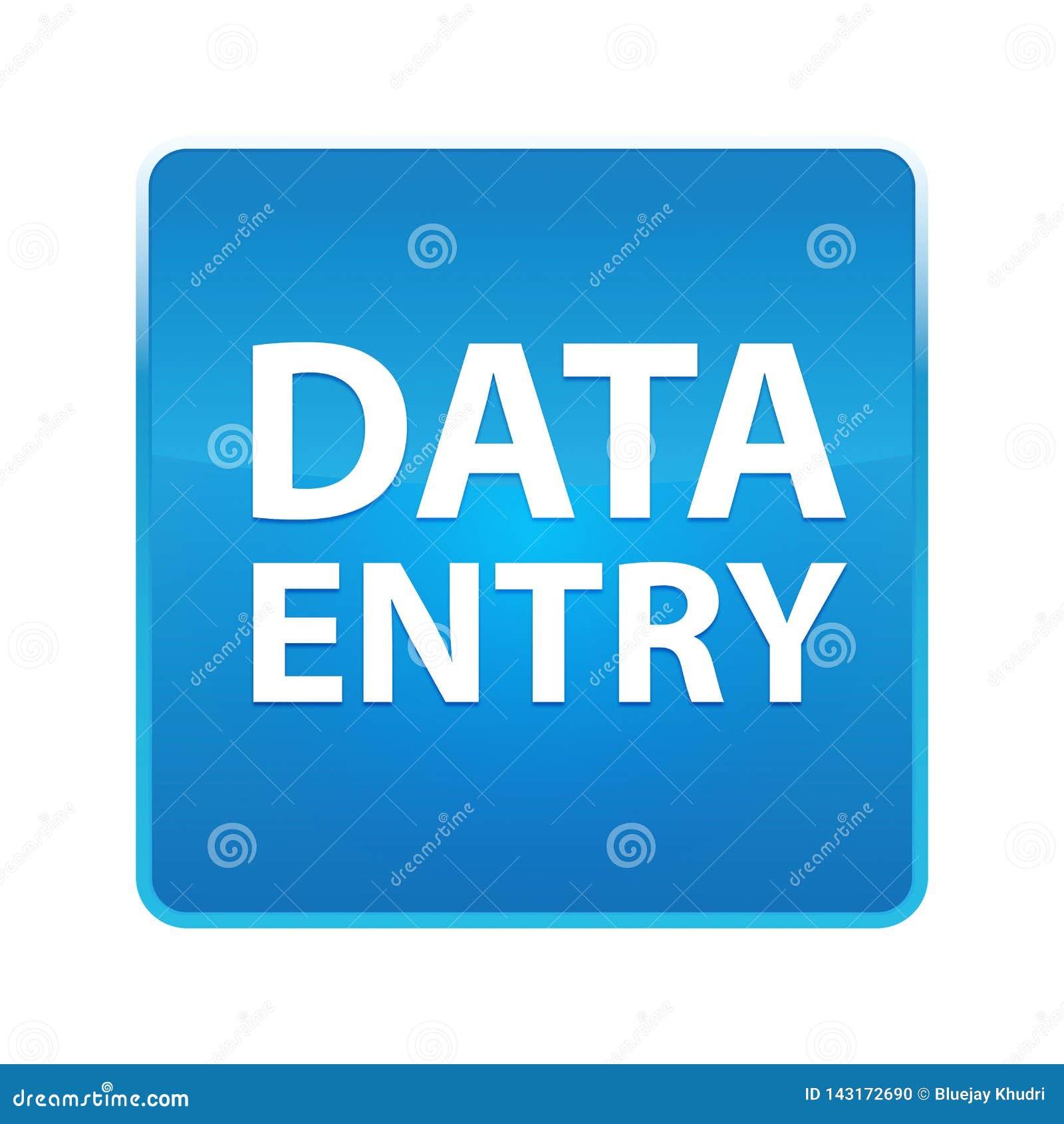 Bouton carré bleu brillant de saisie de données