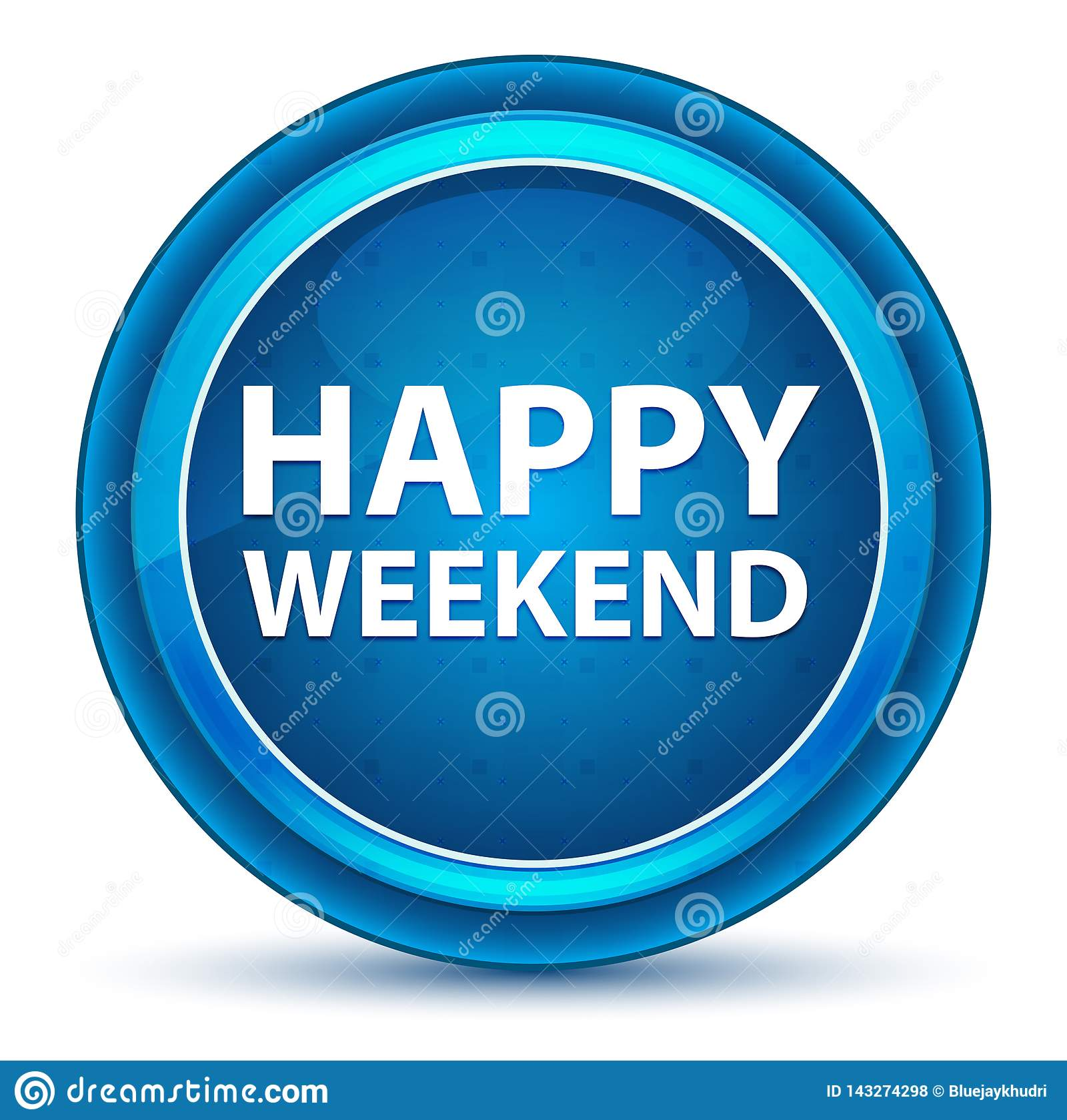 Bouton rond bleu de globe oculaire heureux de week-end