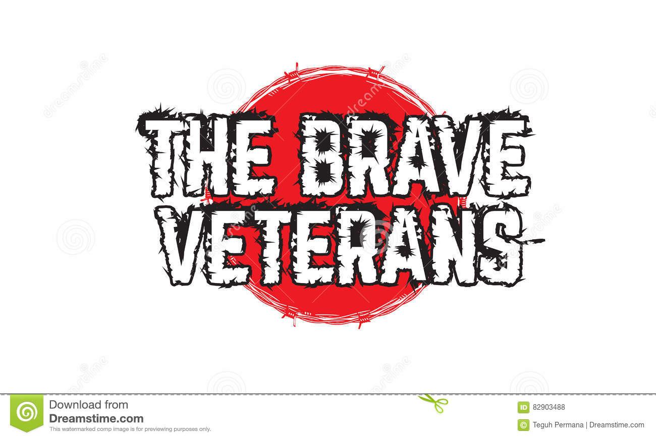 The Brave Veteran Vector Quote Stock Vector Illustration