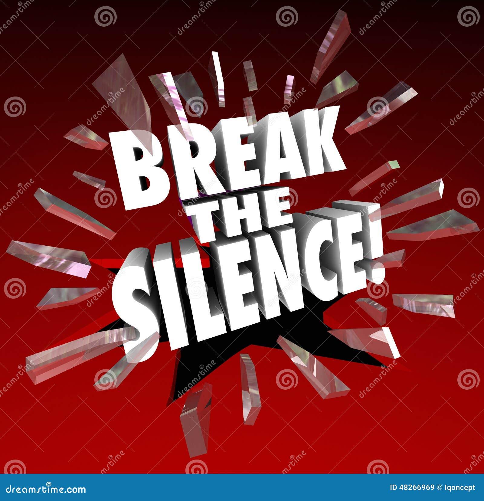 Brechen Sie die Ruhe-Wörter, die durch vernehmbaren Protest Glasspe zertrümmern