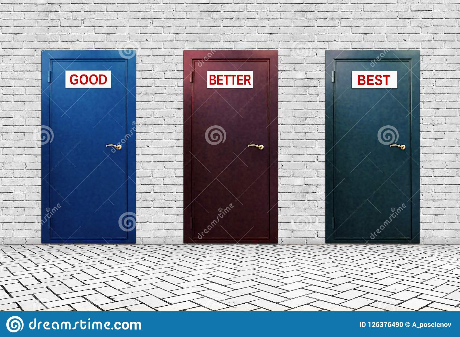 Three doors for Good Better and Best