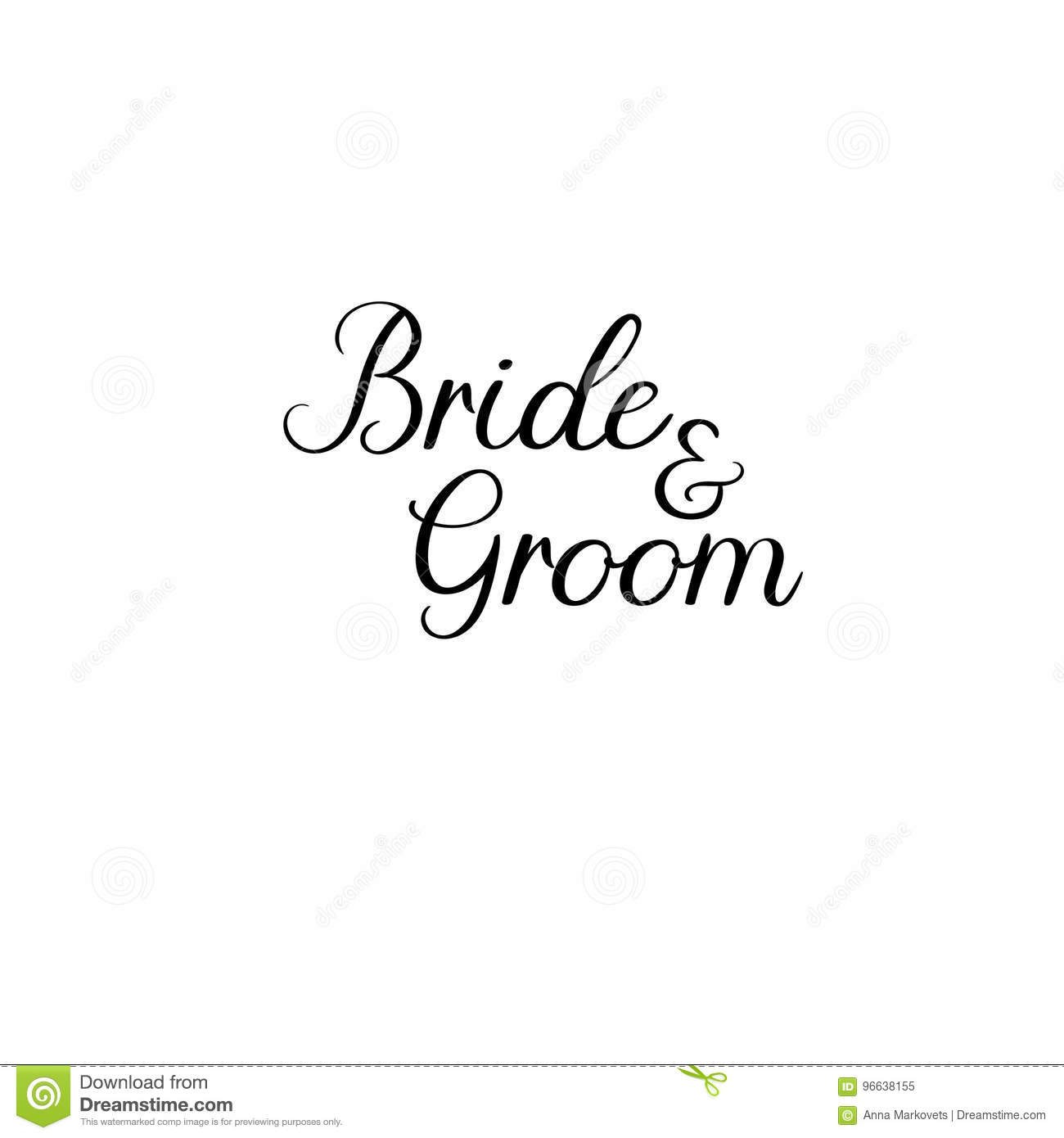 Bride And Groom. Handwritten. Calligraphy For Greeting Cards ...