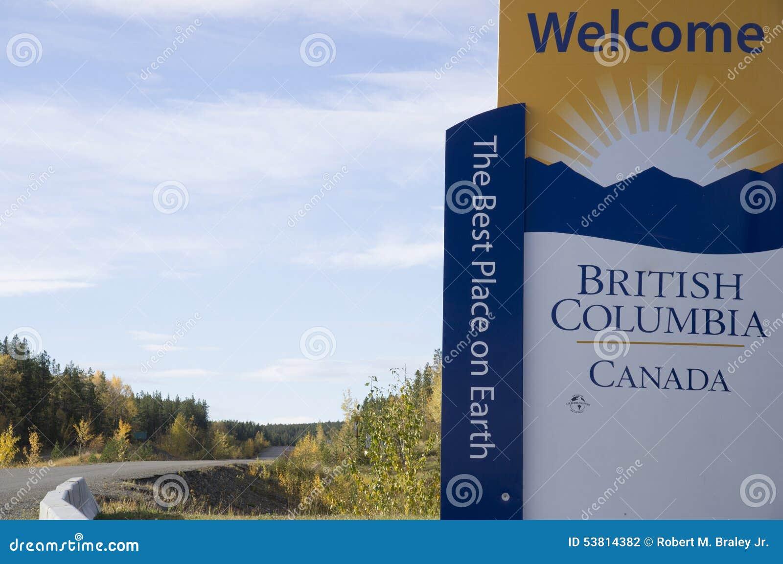 Download British Columbia Canada Welcome Sign Stock Photo - Image of highway, british: 53814382