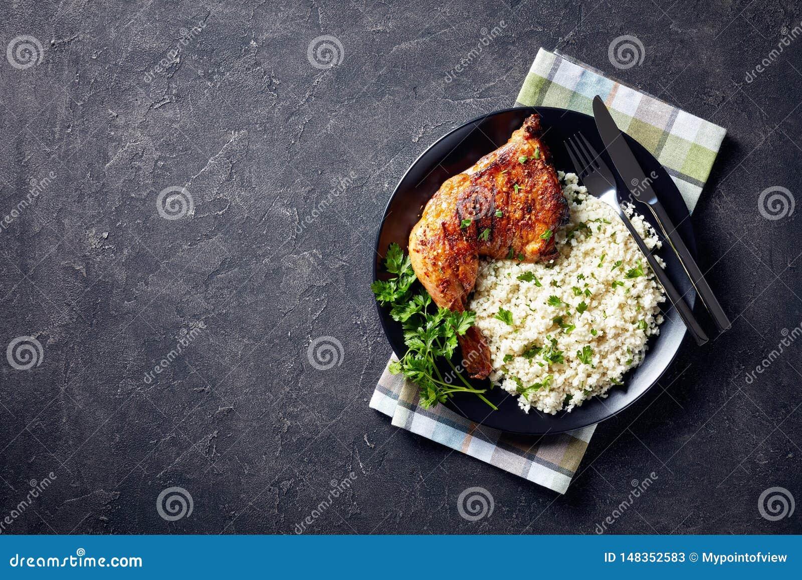 Broiled chicken leg quarter with Cauliflower rice