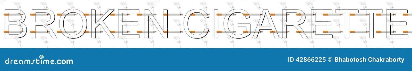 Broken cigarette letter with unique concept