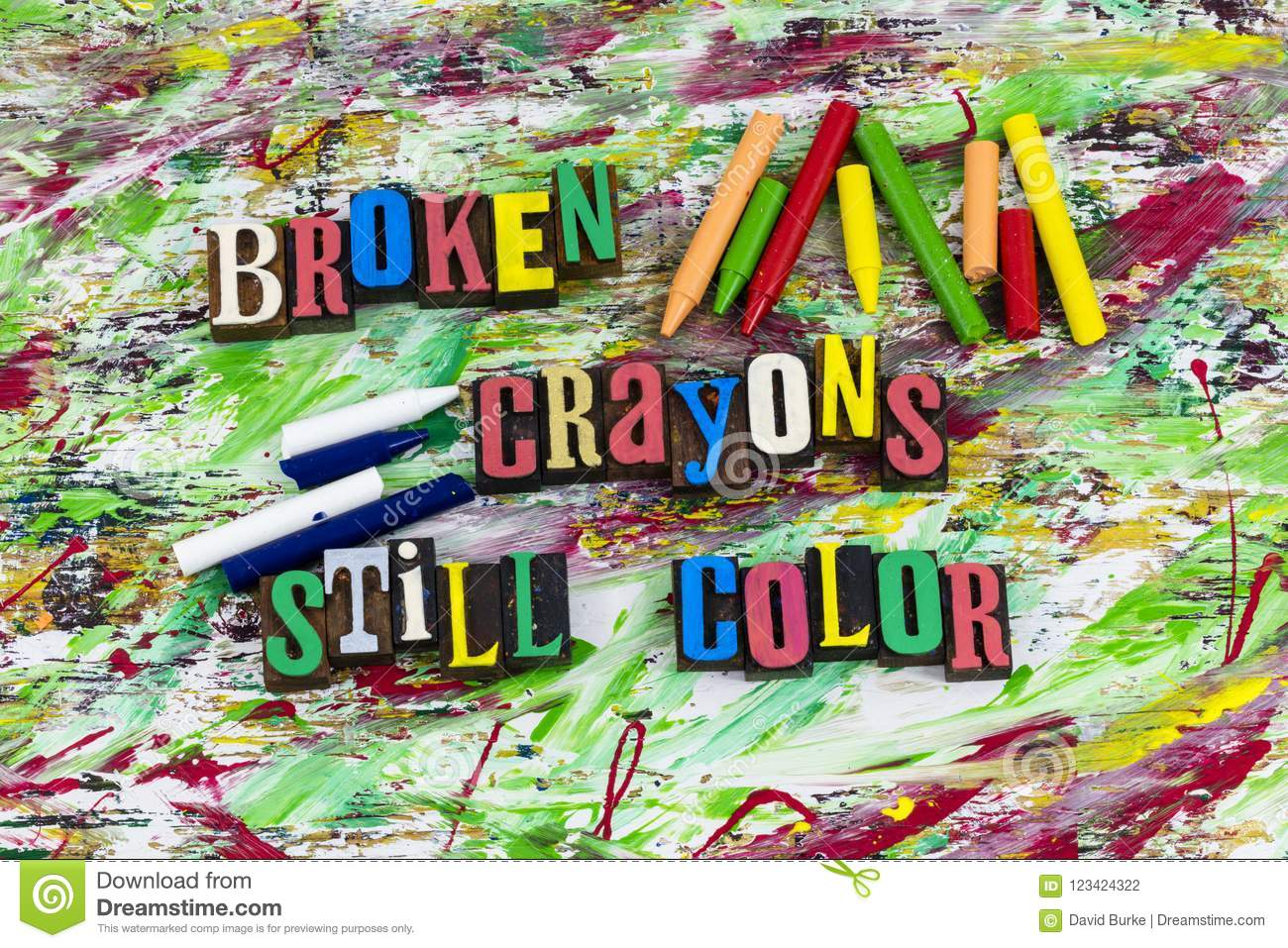 Broken Crayons Still Color Quote Stock Photo Image Of Block