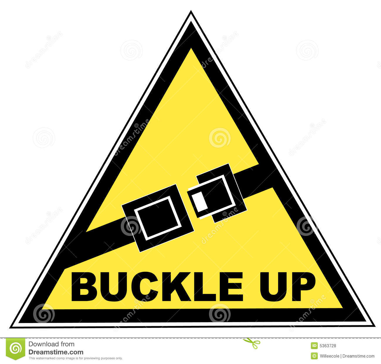 Buckle Up Seatbelt Sign Royalty Free Stock Photos - Image: 5363728