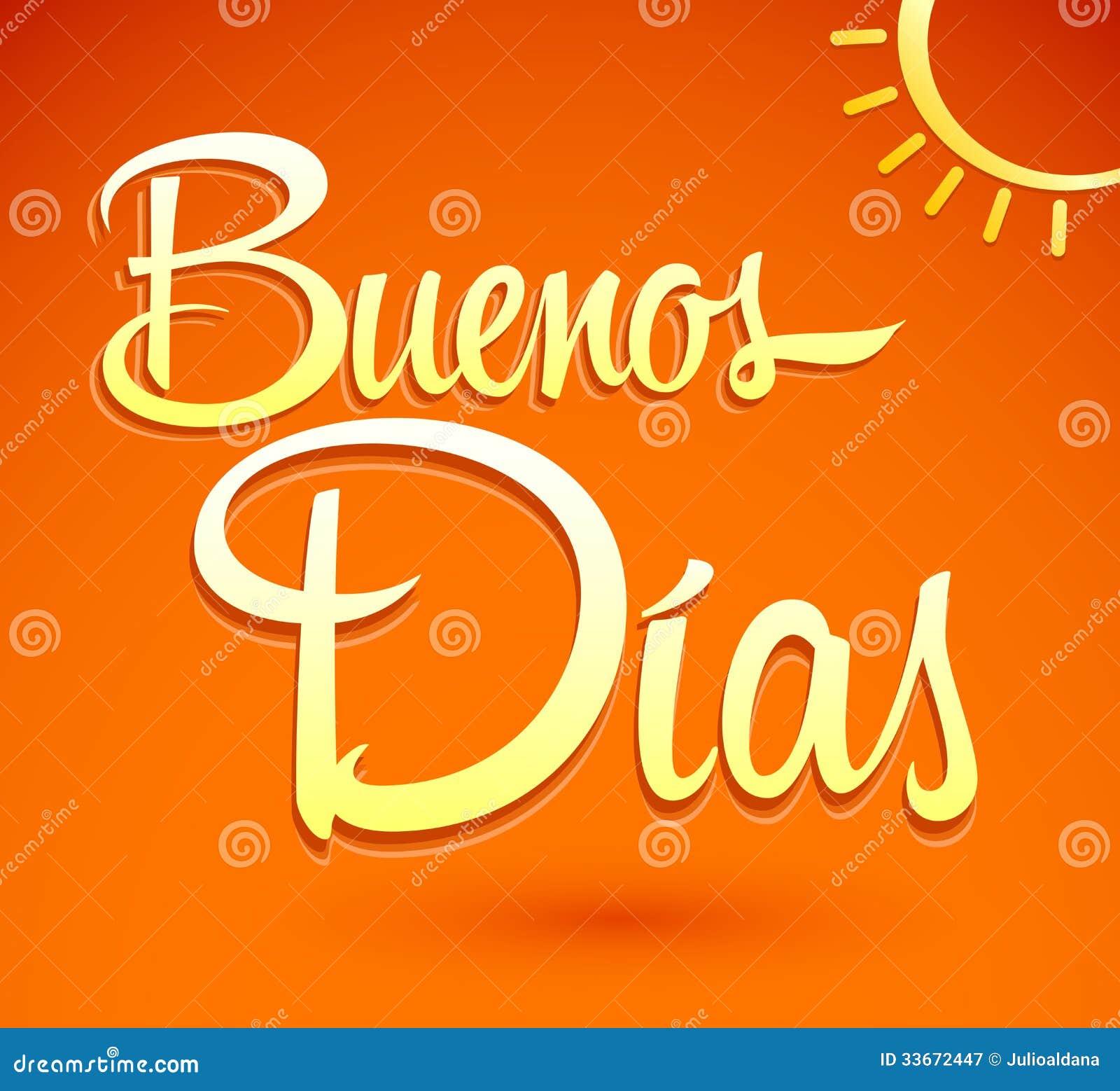 Good Morning Home In Spanish : Buenos dias goedemorgen het spaanse tekst van letters
