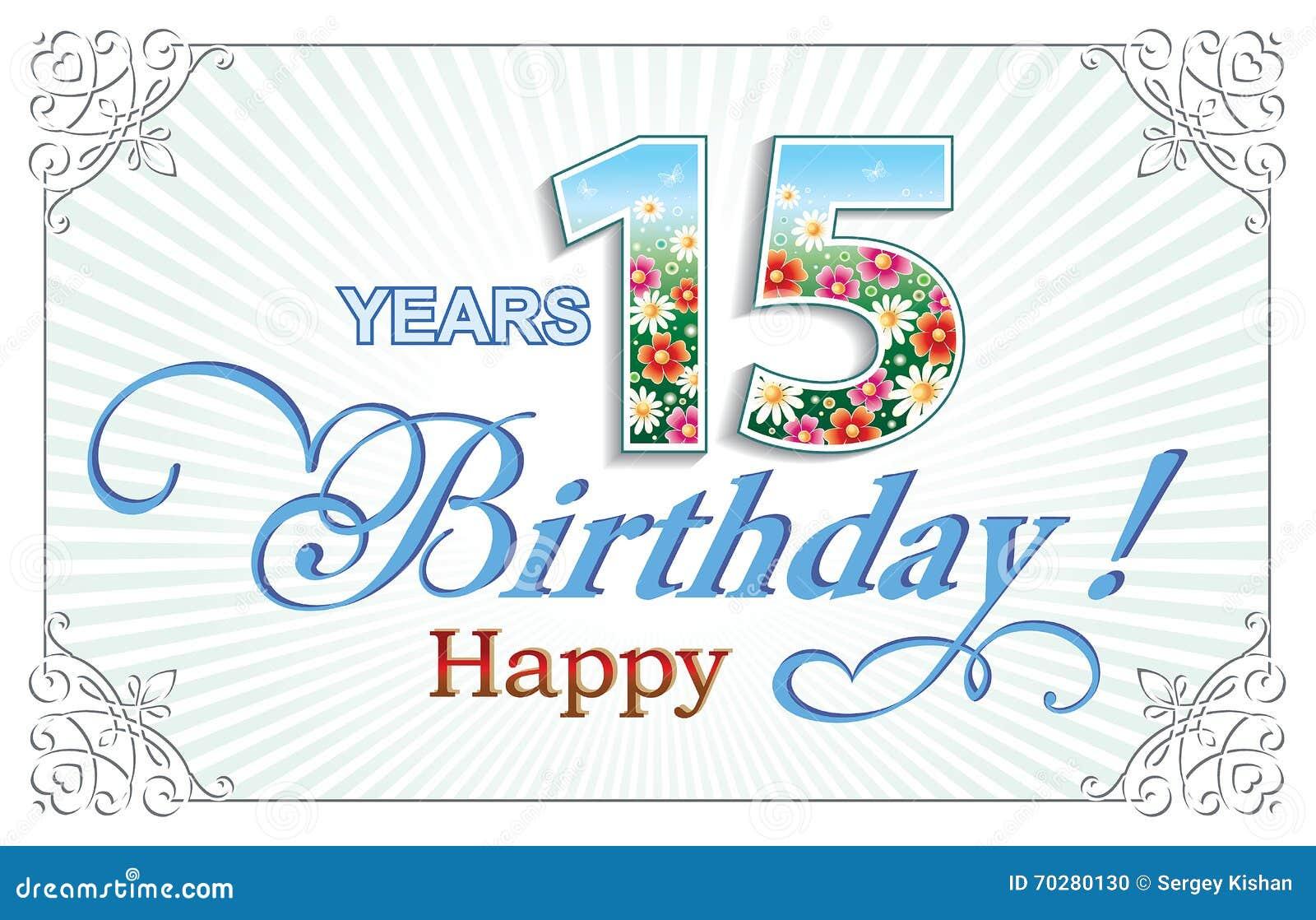 Buon Compleanno 15 Anni Illustrazione Vettoriale Illustrazione Di