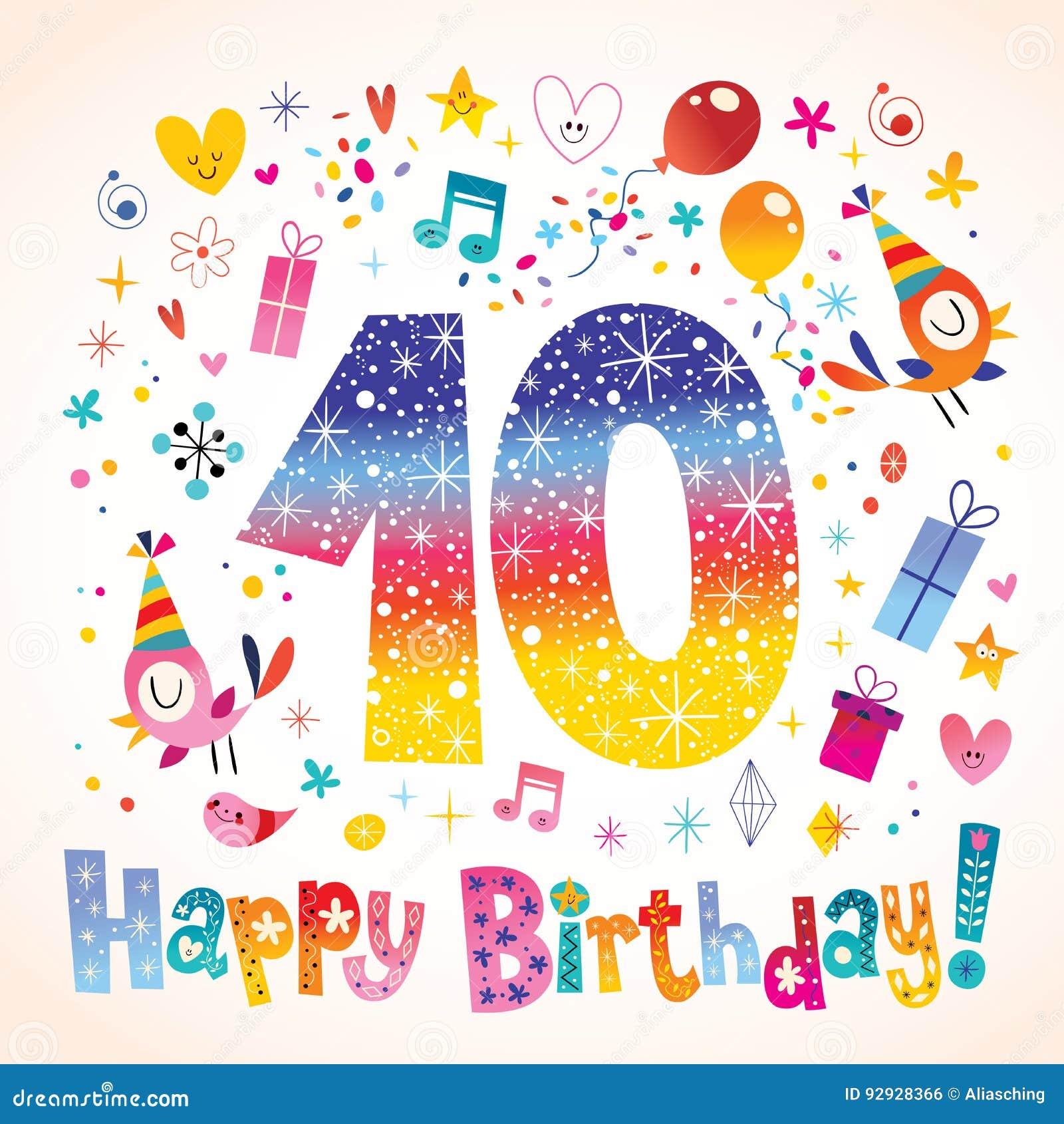 Buon compleanno 10 anni illustrazione vettoriale. Illustrazione di