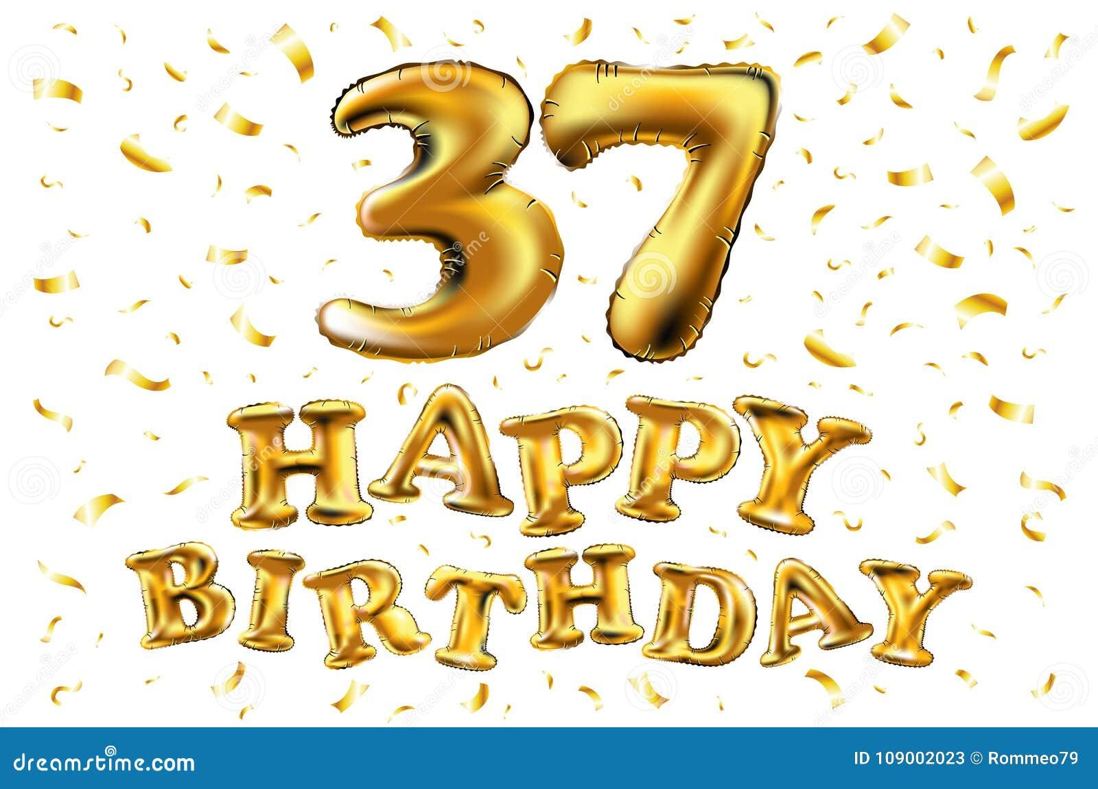 Buon Compleanno 37 Anni Di Anniversario Di Celebrazione Di Gioia