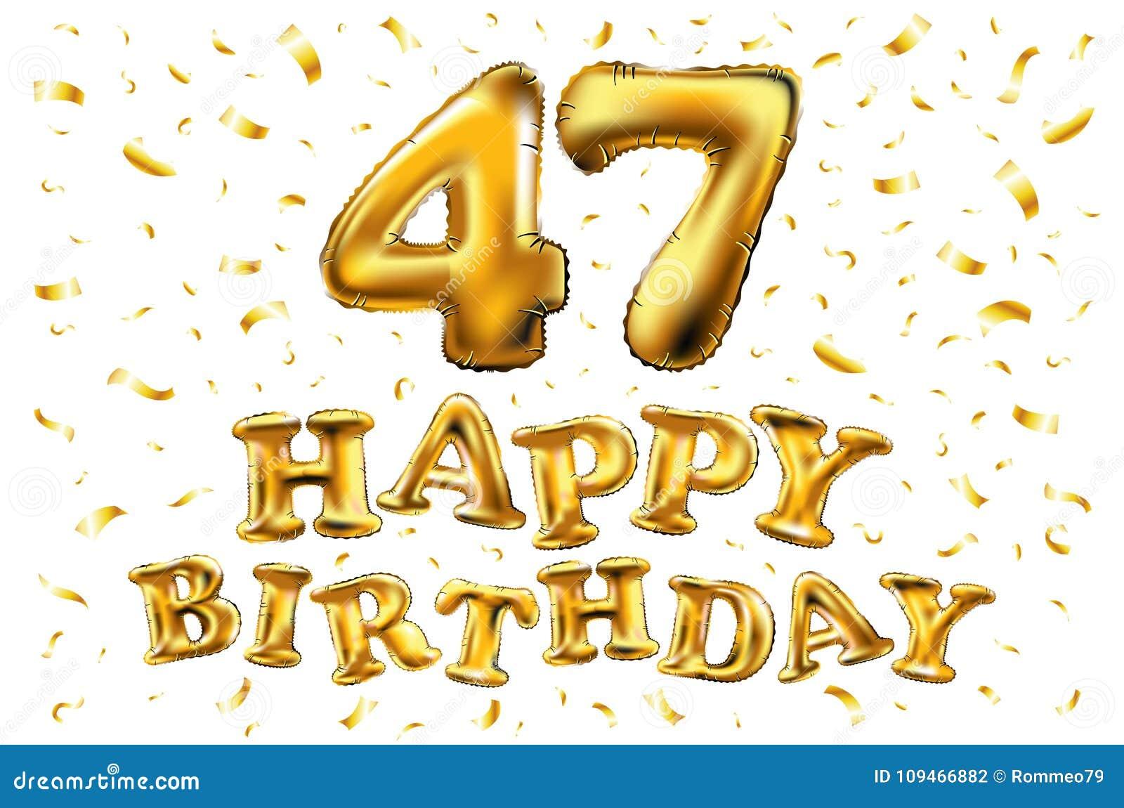 Auguri Buon Compleanno 47 Anni.Buon Compleanno 47 Anni Di Anniversario Di Celebrazione Di