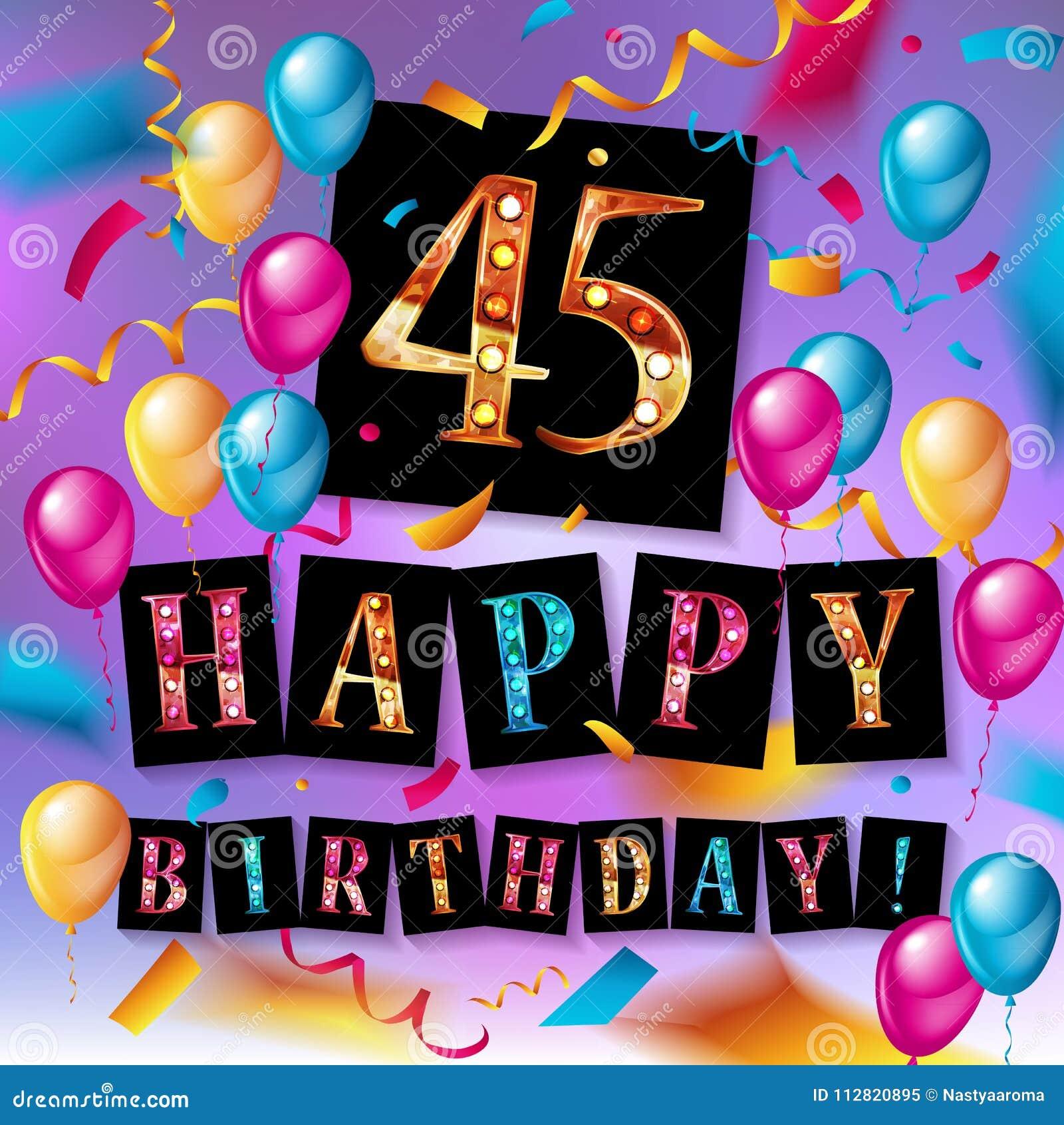 Auguri Buon Compleanno 45.Buon Compleanno Quarantacinque 45 Anni Illustrazione Di