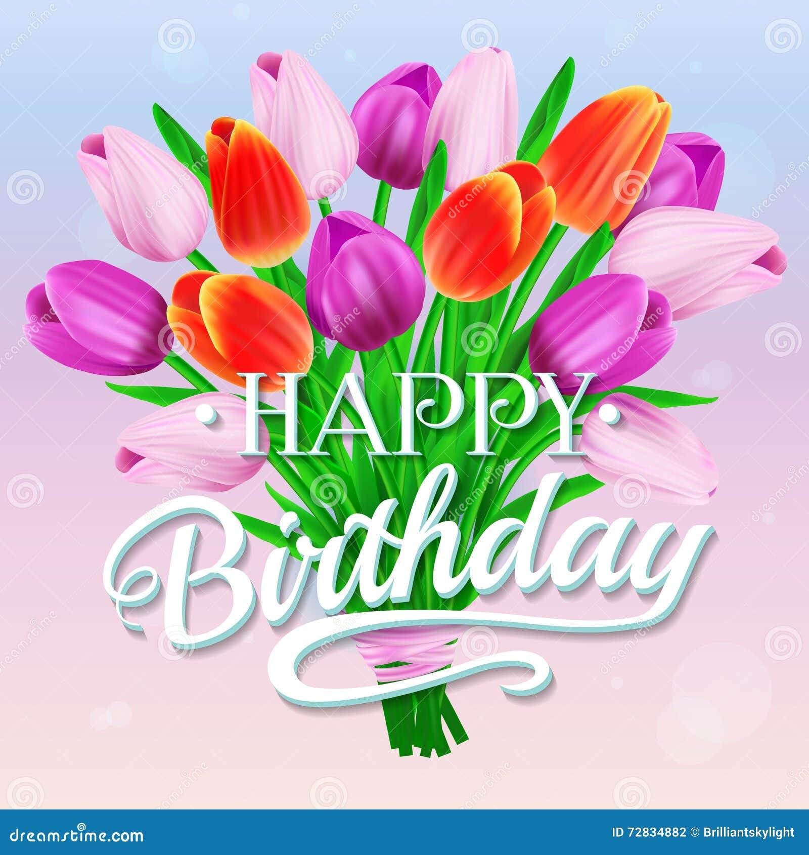 Buon Compleanno Vector L Illustrazione Con Il Mazzo Dei Tulipani
