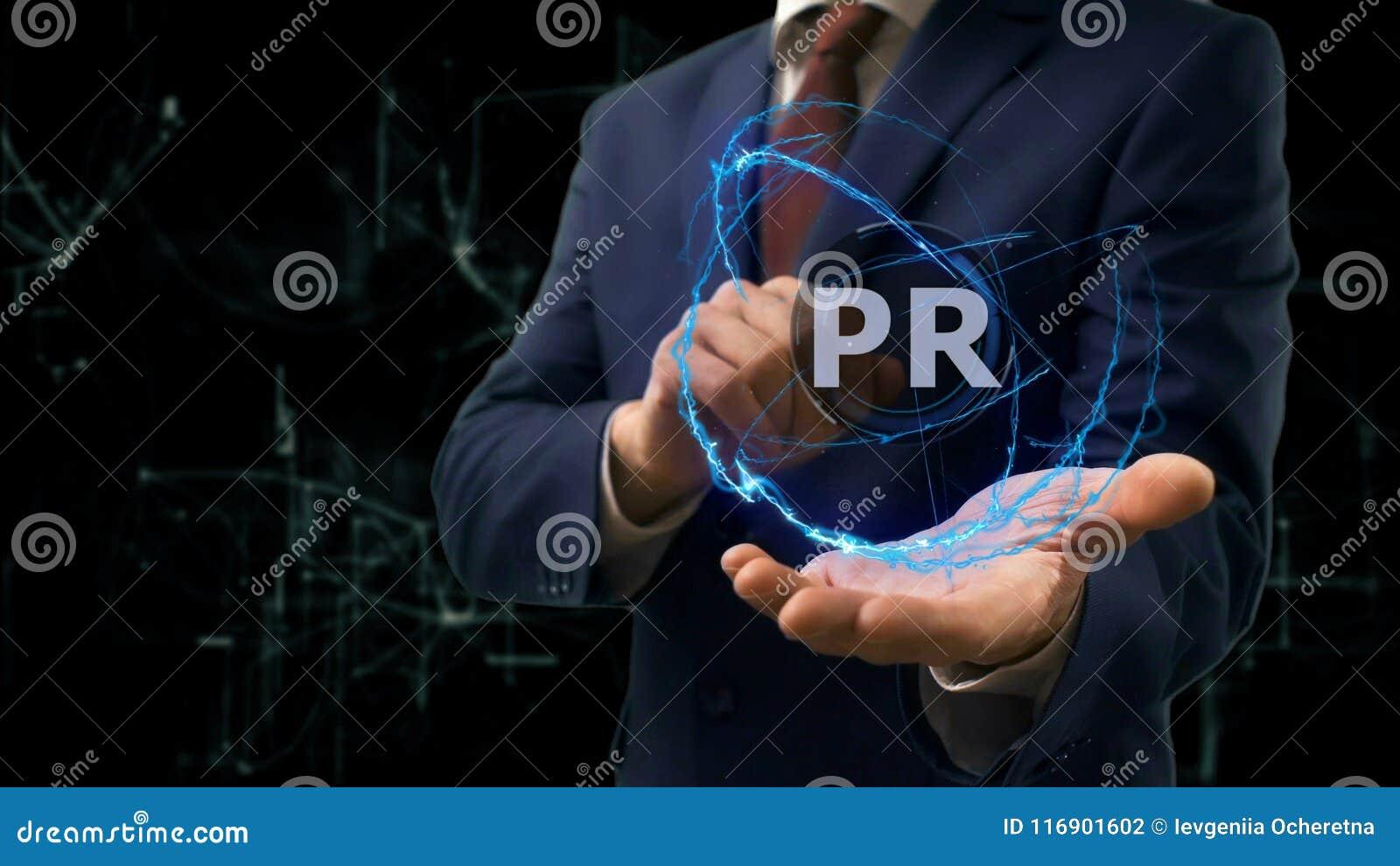 Businessman shows concept hologram PR on his hand