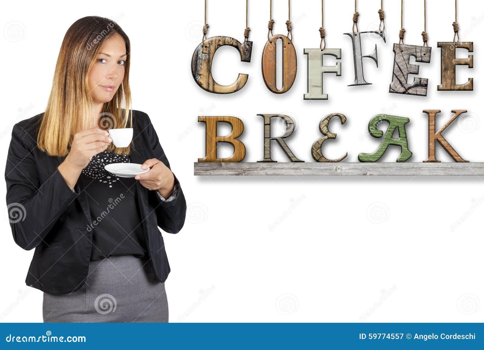 Café bebendo da mulher de negócio da palavra do texto da ruptura de café Pausa do trabalho