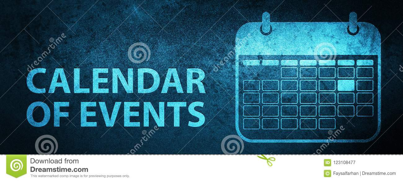 Calendar Of Events Special Blue Banner Background Stock Illustration Illustration Of Abstract Events 123108477