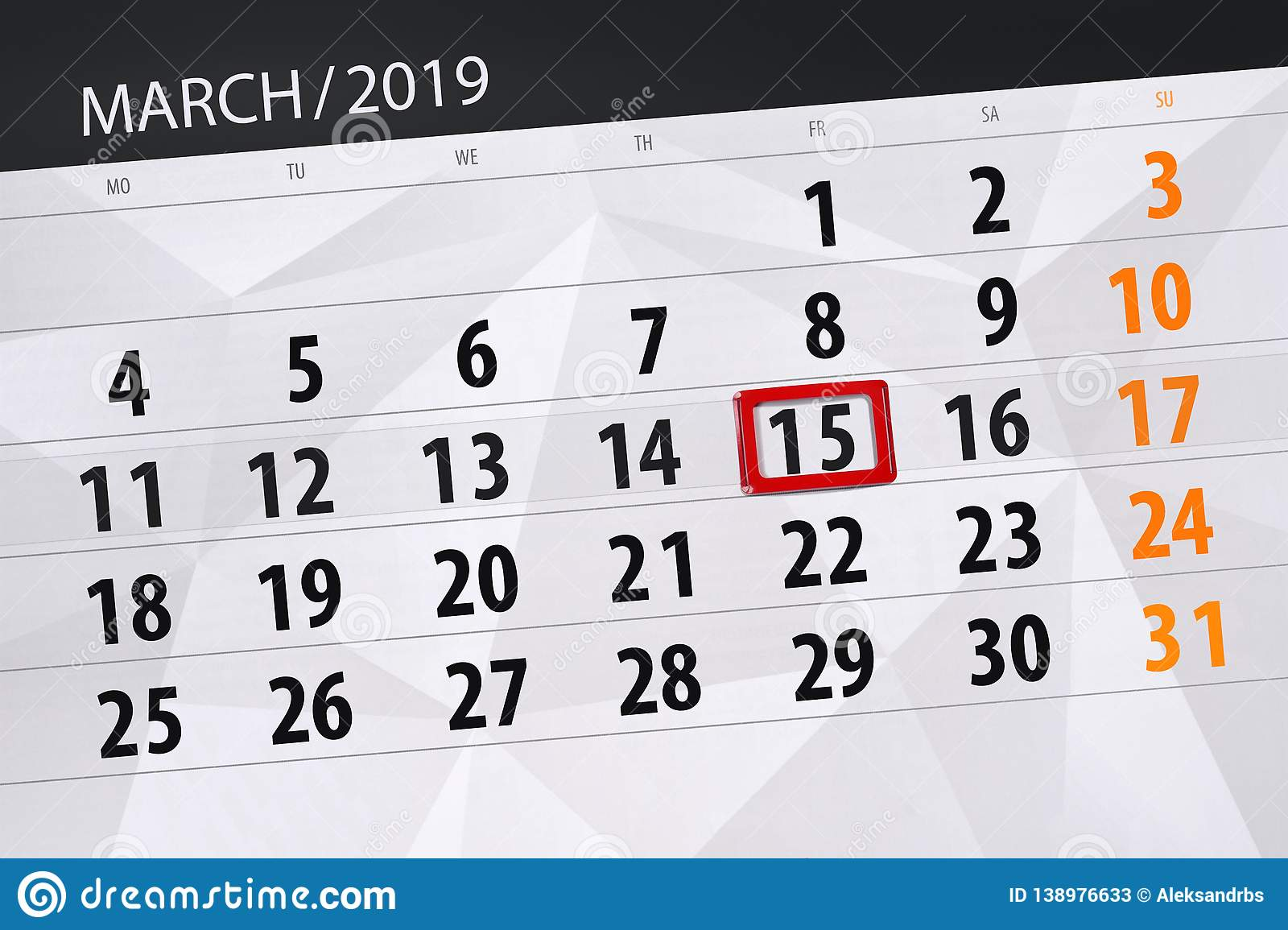 Calendar planner for the month march 2019, deadline day, 15 friday. Calendar planner for  month march 2019, deadline day, 15 friday stock illustration