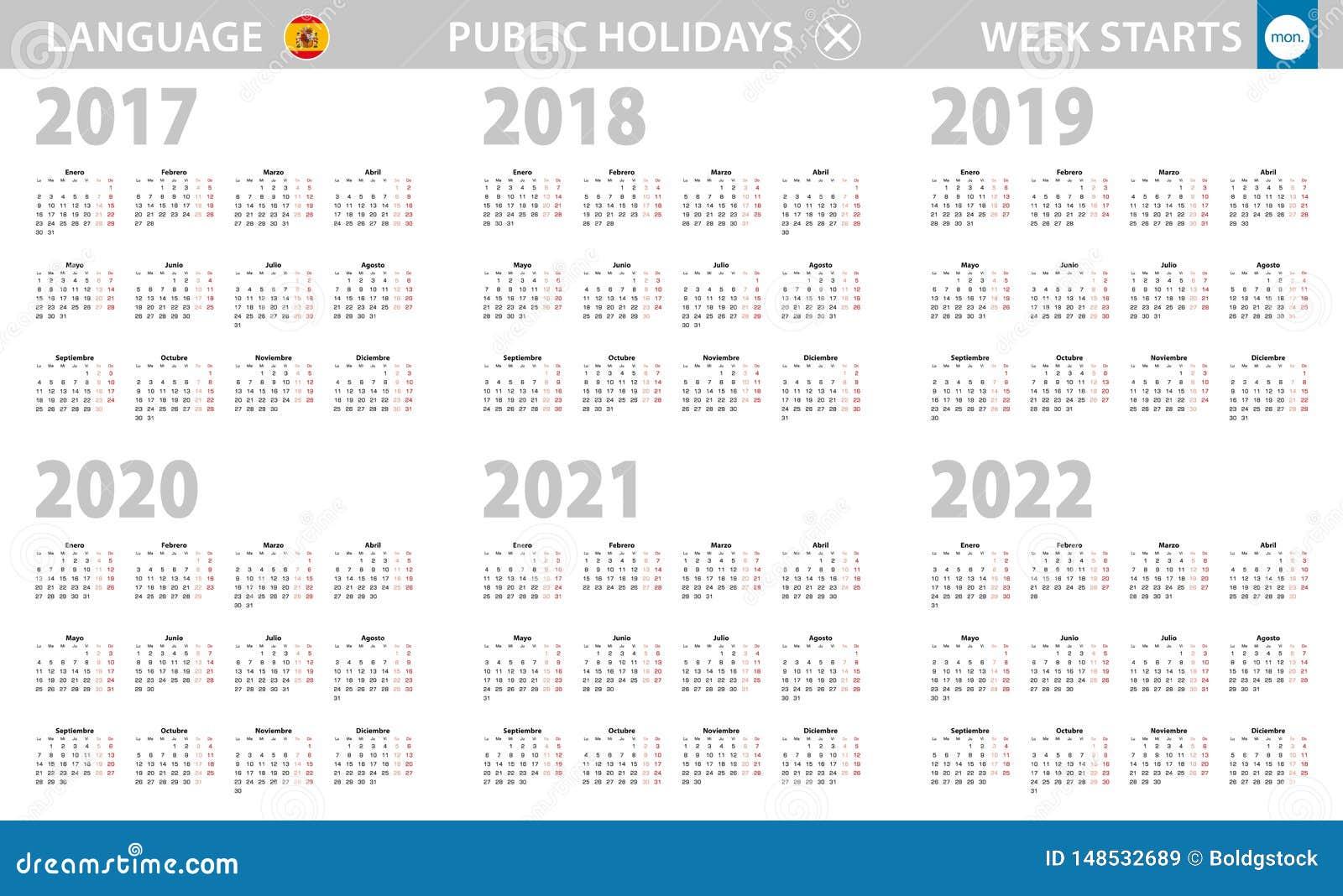 Spanish Calendar 2022.Calendar In Spanish Language For Year 2017 2022 Week Starts From Monday Stock Vector Illustration Of 2022 Latin 148532689