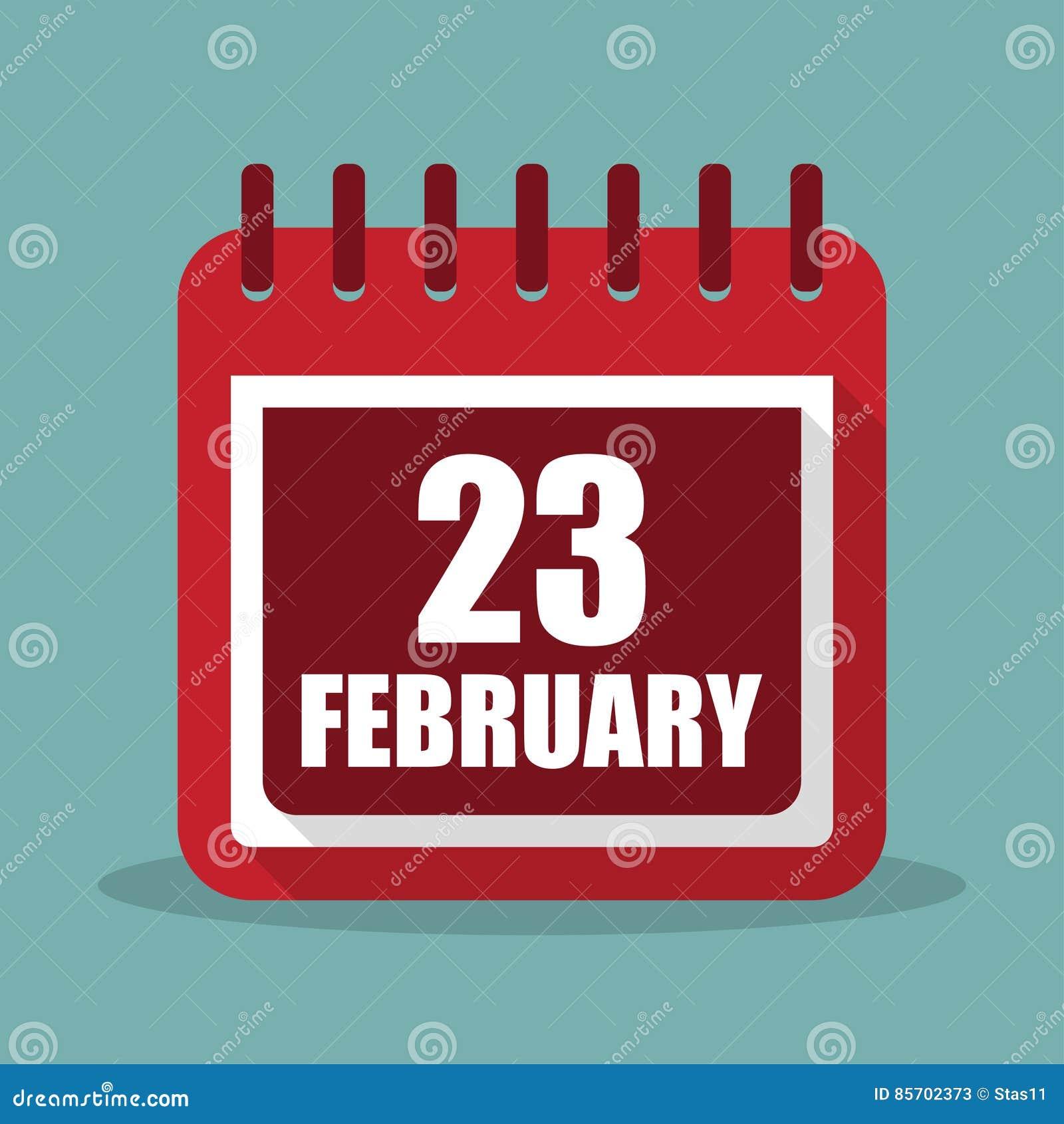 Calendario Con El 23 De Febrero En Un Diseño Plano Ilustración Del Vector  Ilustración del Vector - Ilustración de febrero, vector: 85702373